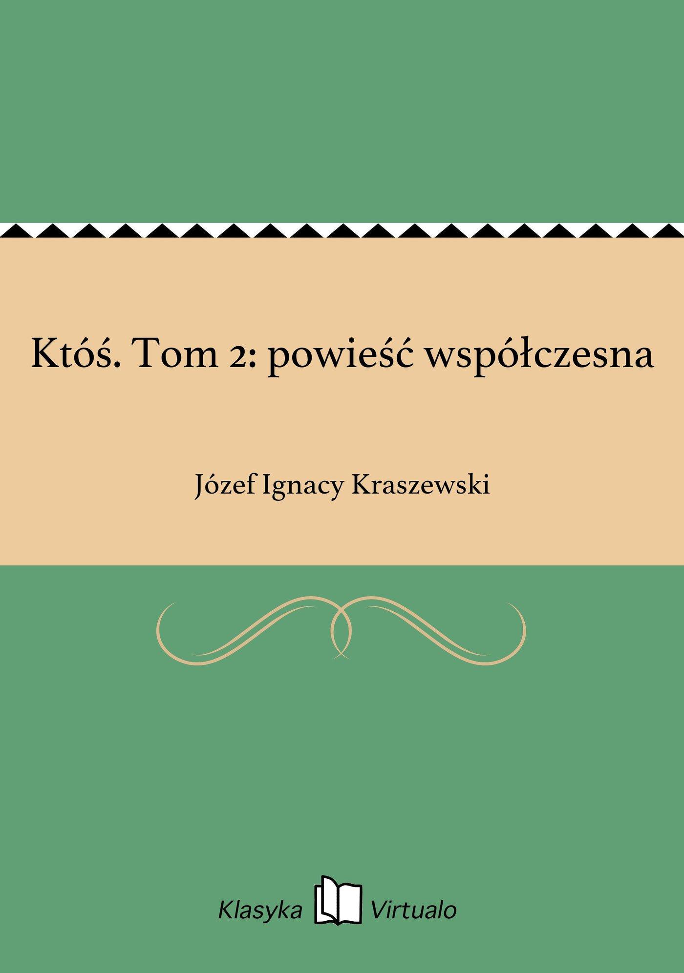 Któś. Tom 2: powieść współczesna - Ebook (Książka EPUB) do pobrania w formacie EPUB