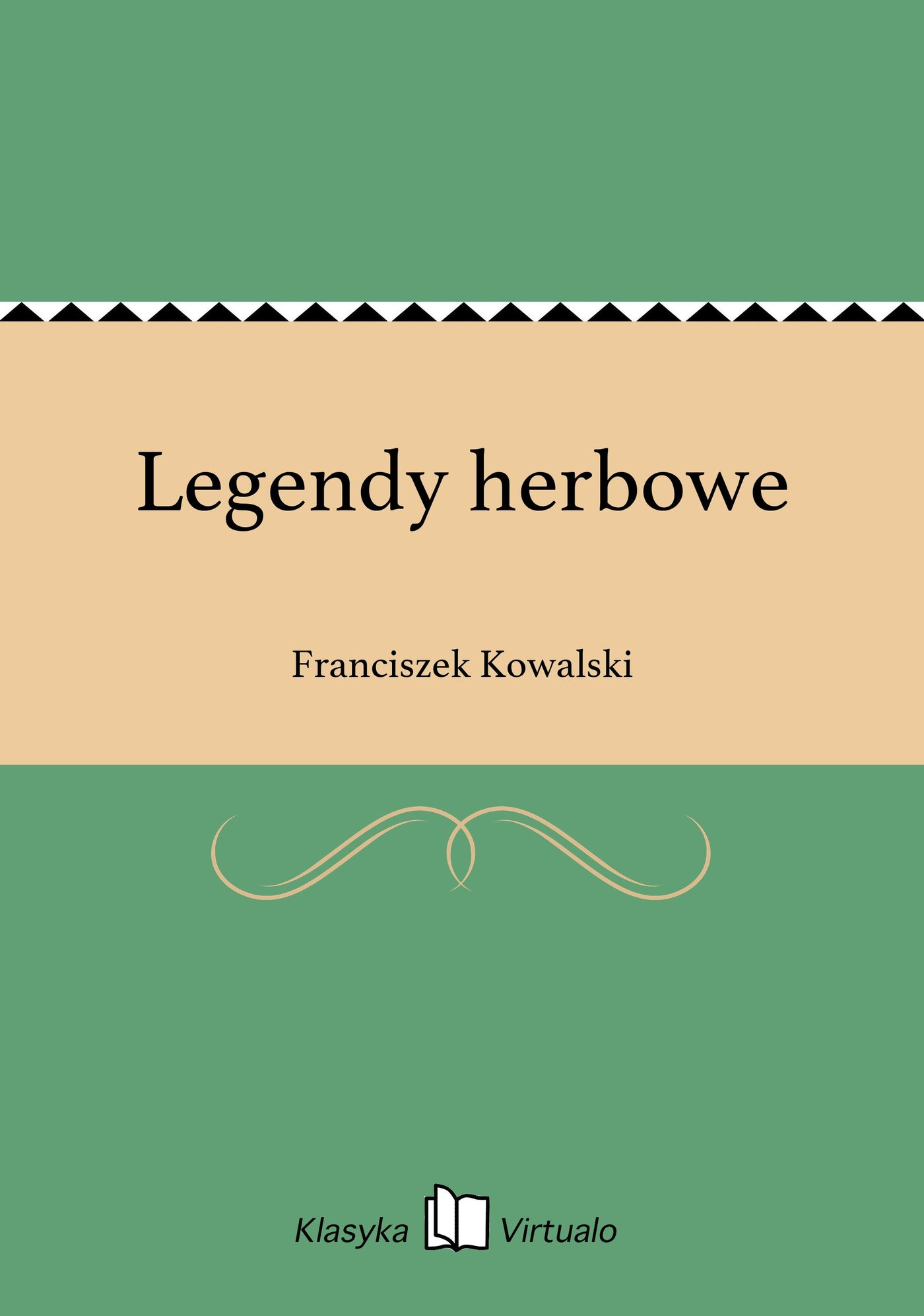 Legendy herbowe - Ebook (Książka EPUB) do pobrania w formacie EPUB