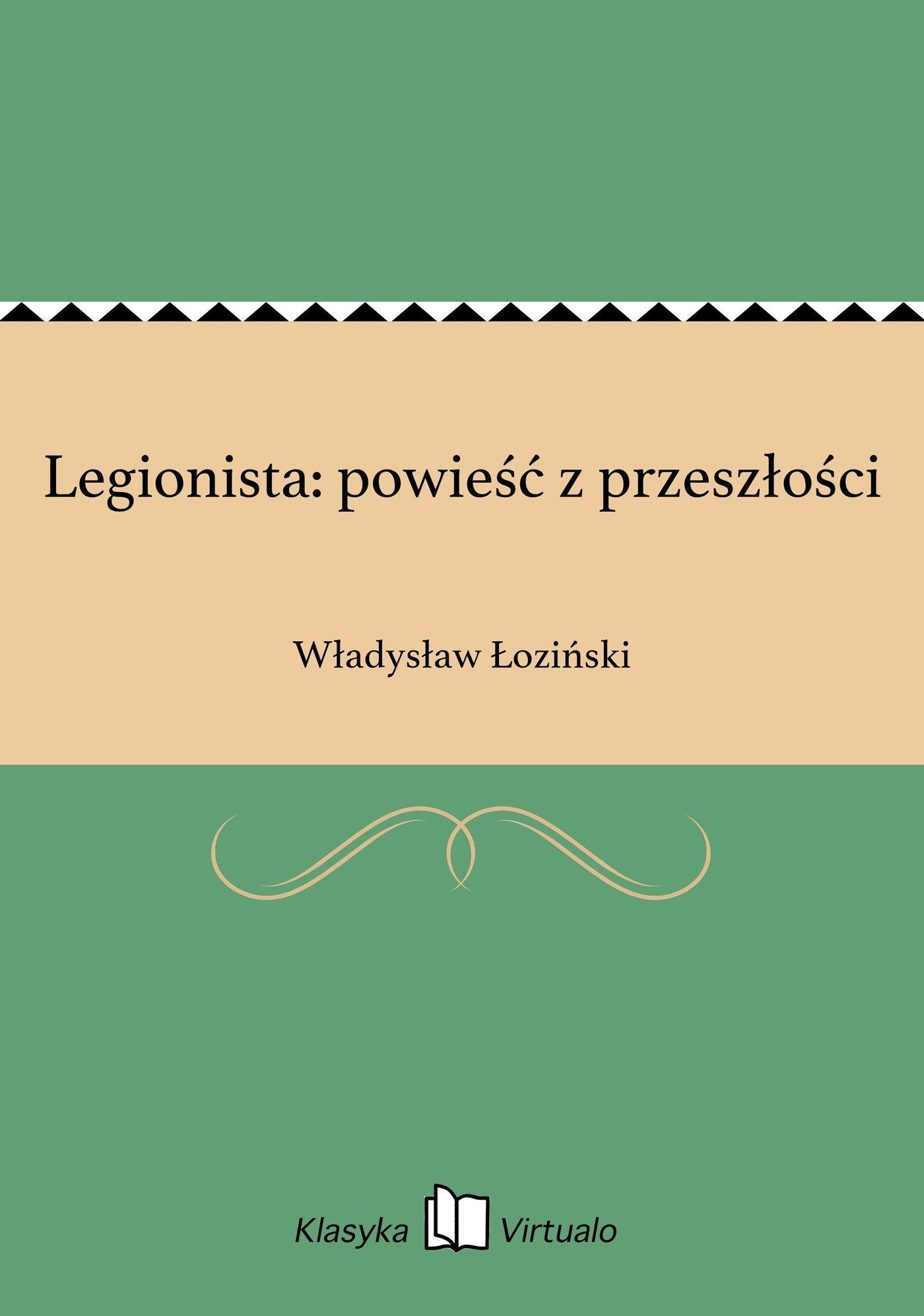 Legionista: powieść z przeszłości - Ebook (Książka EPUB) do pobrania w formacie EPUB
