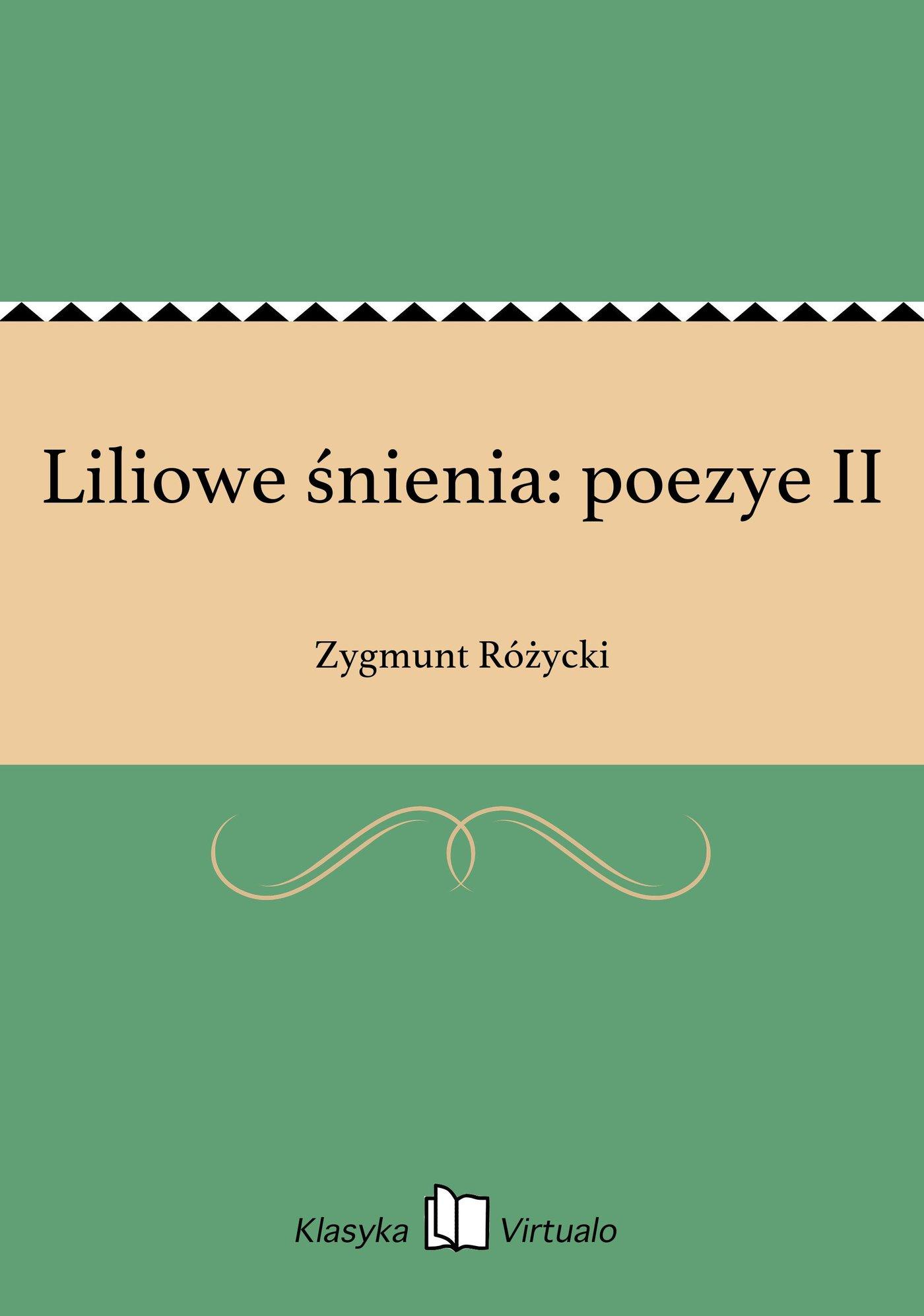 Liliowe śnienia: poezye II - Ebook (Książka EPUB) do pobrania w formacie EPUB