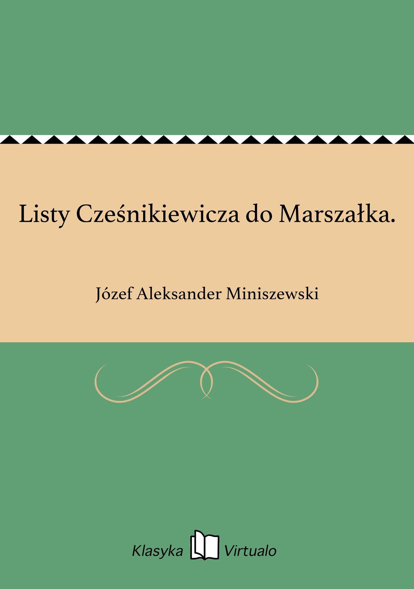 Listy Cześnikiewicza do Marszałka. - Ebook (Książka EPUB) do pobrania w formacie EPUB
