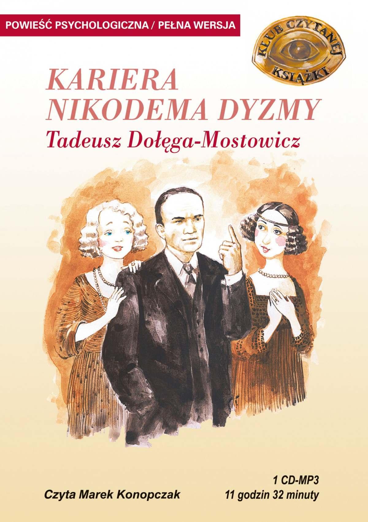 Kariera Nikodema Dyzmy - Audiobook (Książka audio MP3) do pobrania w całości w archiwum ZIP