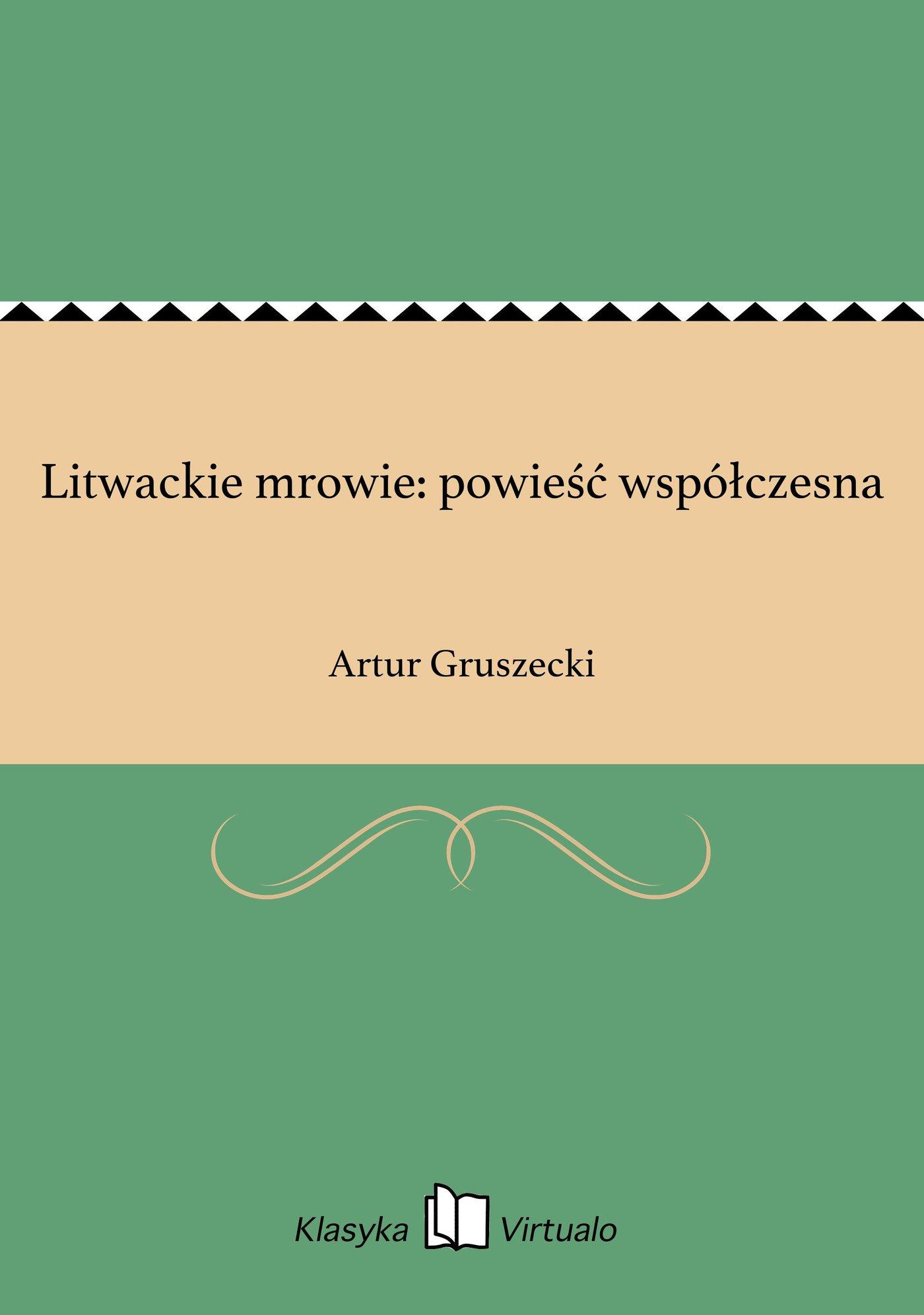 Litwackie mrowie: powieść współczesna - Ebook (Książka EPUB) do pobrania w formacie EPUB