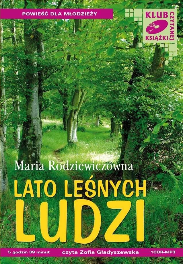 Lato leśnych ludzi - Audiobook (Książka audio MP3) do pobrania w całości w archiwum ZIP