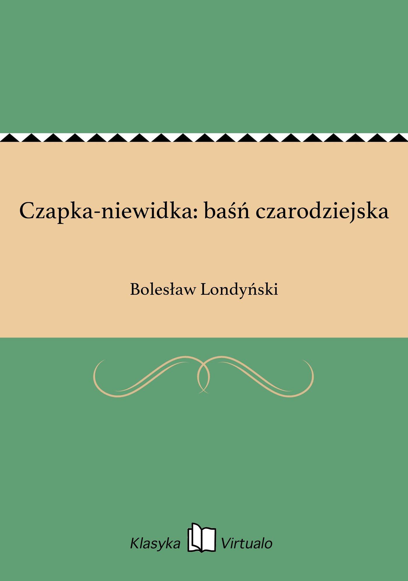 Czapka-niewidka: baśń czarodziejska - Ebook (Książka EPUB) do pobrania w formacie EPUB