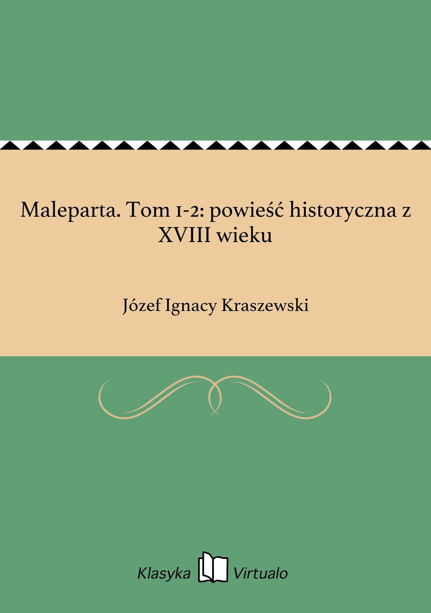Maleparta. Tom 1-2: powieść historyczna z XVIII wieku - Ebook (Książka EPUB) do pobrania w formacie EPUB