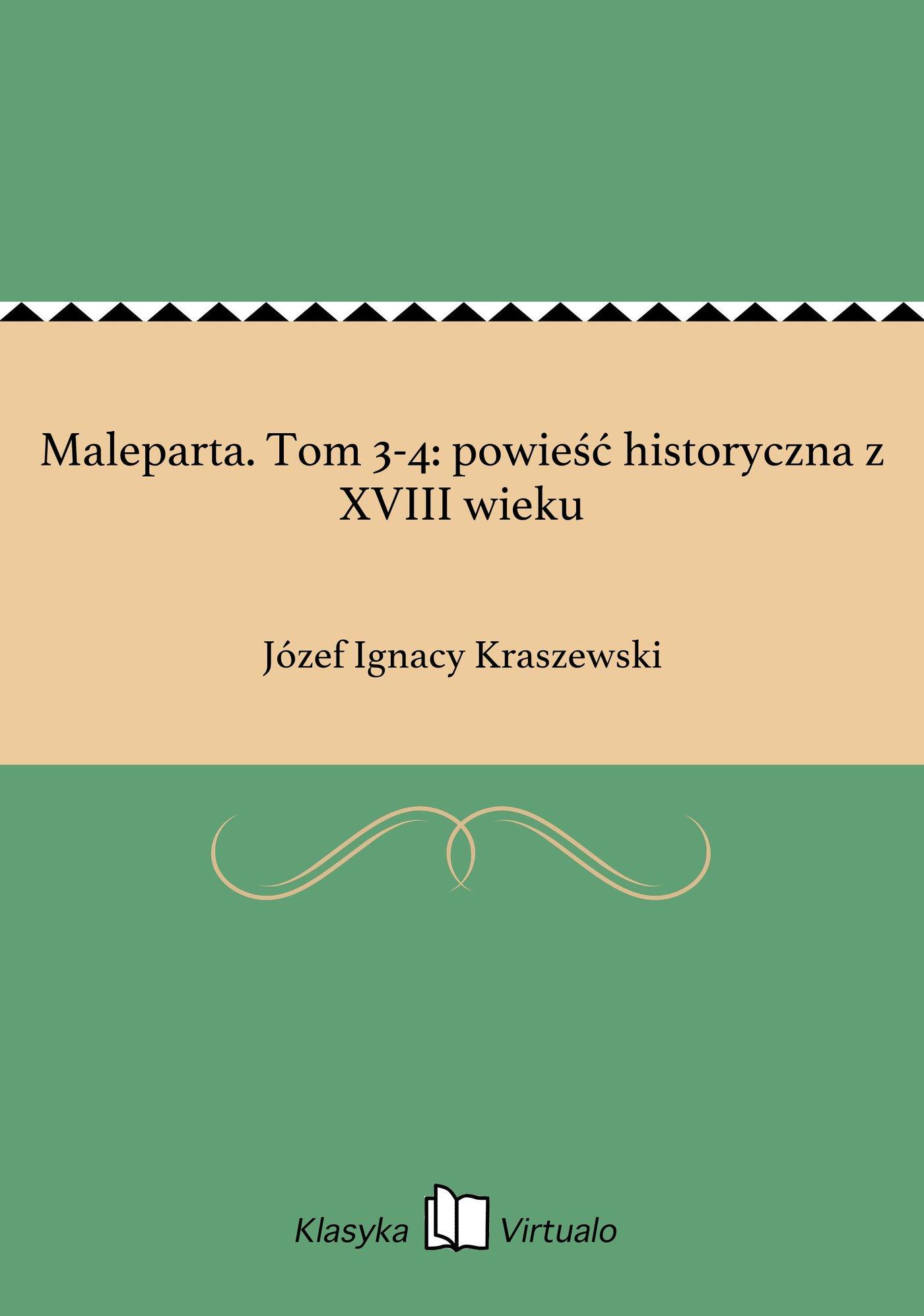 Maleparta. Tom 3-4: powieść historyczna z XVIII wieku - Ebook (Książka EPUB) do pobrania w formacie EPUB