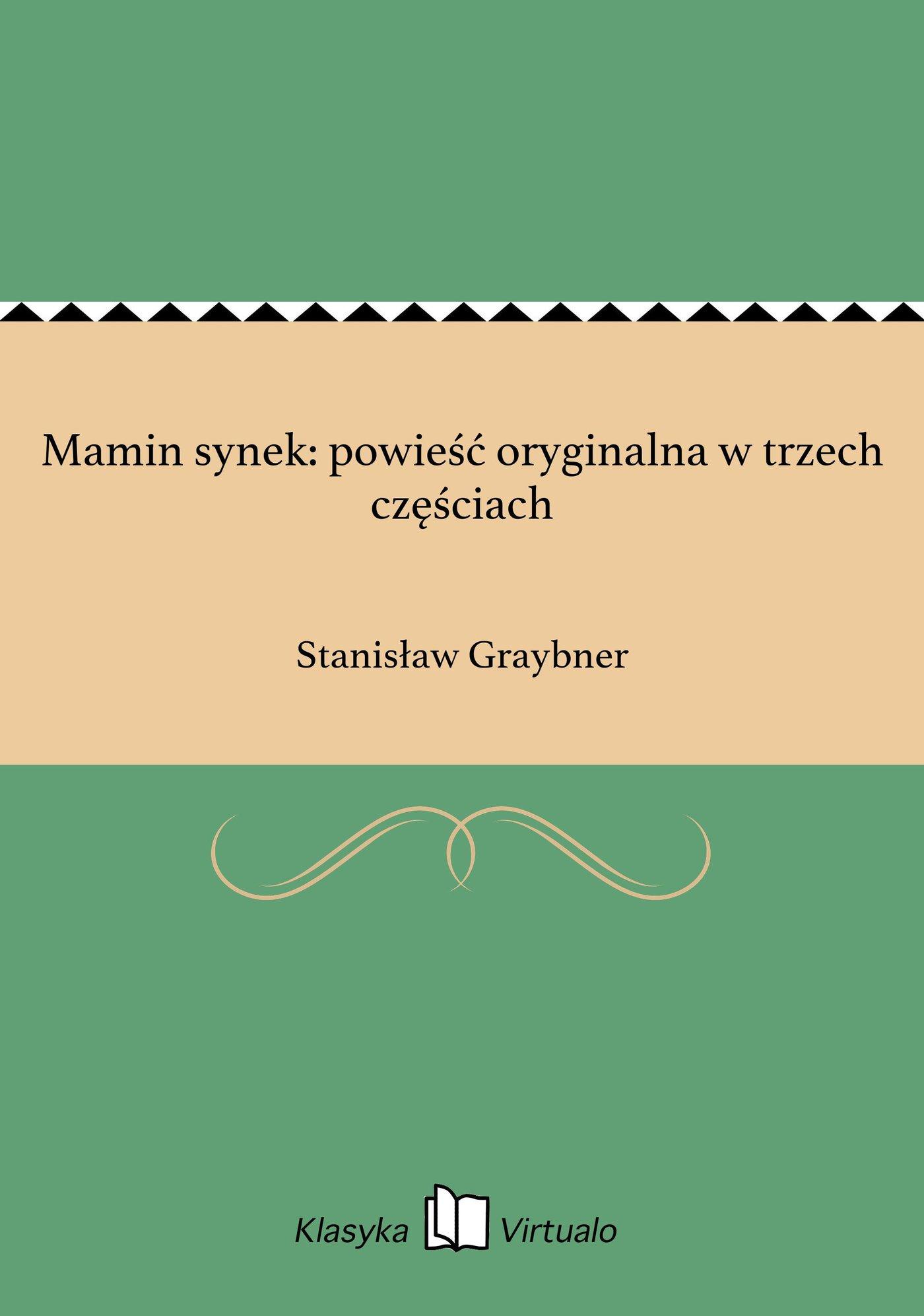 Mamin synek: powieść oryginalna w trzech częściach - Ebook (Książka EPUB) do pobrania w formacie EPUB