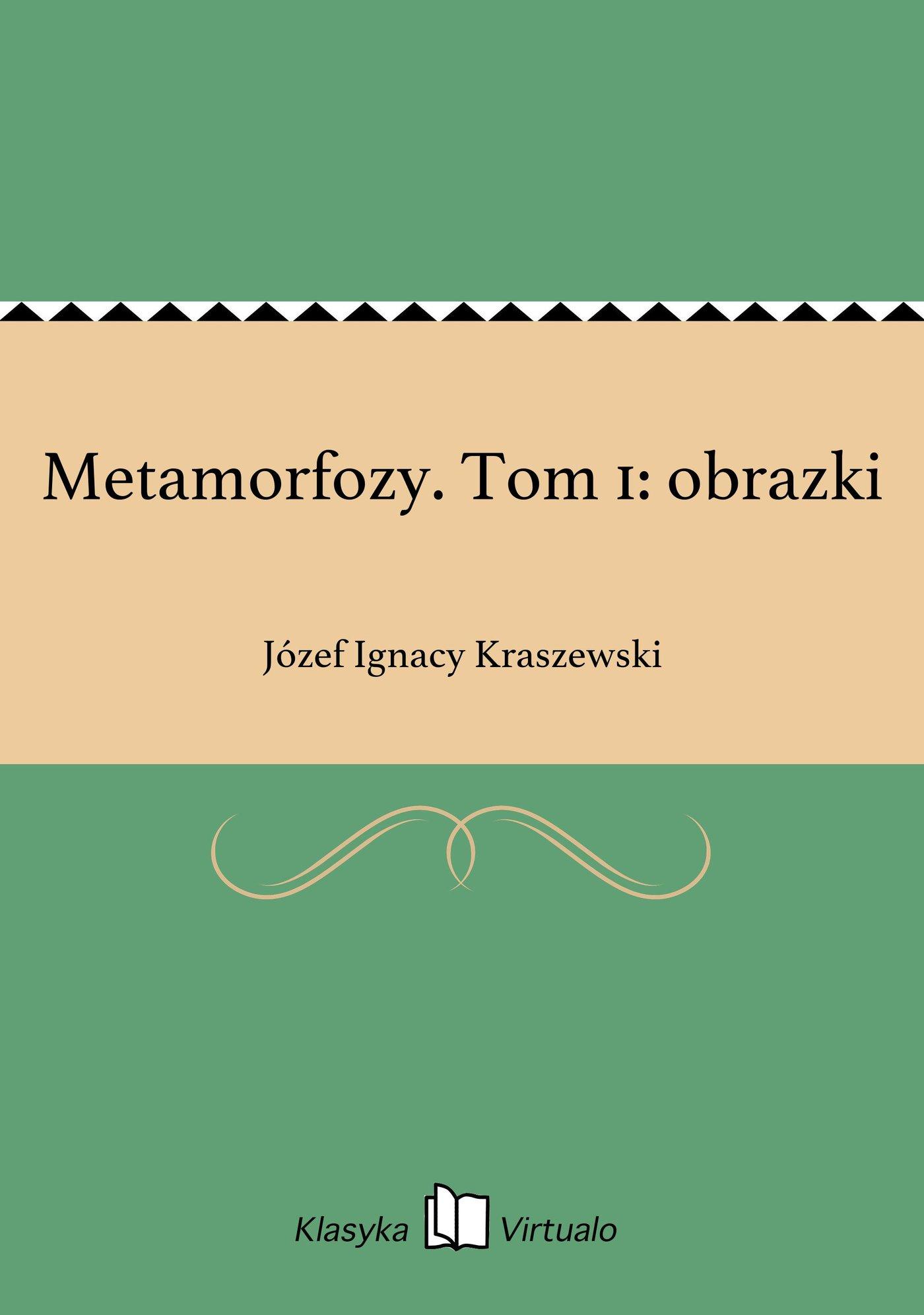 Metamorfozy. Tom 1: obrazki - Ebook (Książka EPUB) do pobrania w formacie EPUB