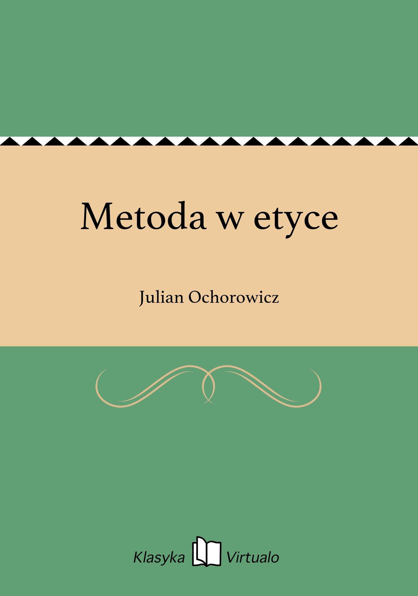 Metoda w etyce - Ebook (Książka EPUB) do pobrania w formacie EPUB