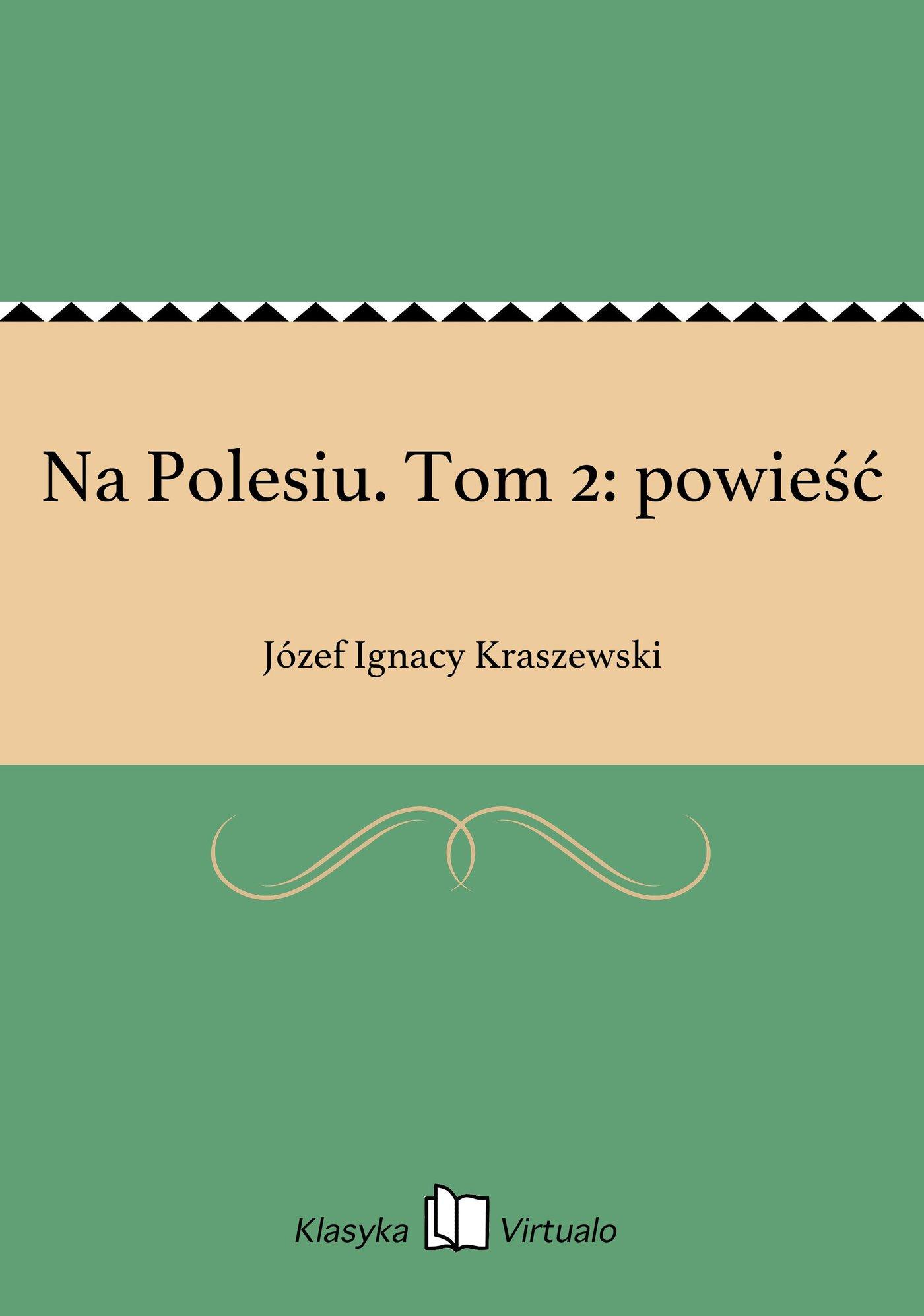 Na Polesiu. Tom 2: powieść - Ebook (Książka EPUB) do pobrania w formacie EPUB