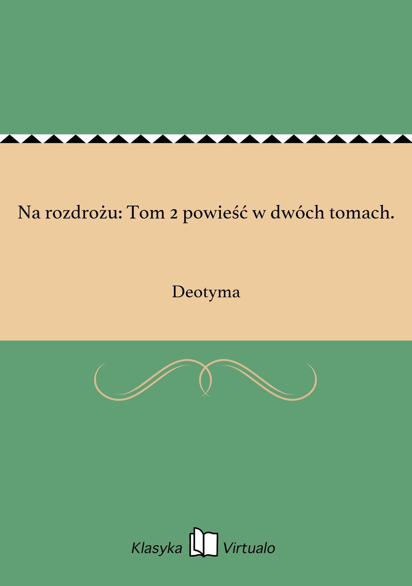 Na rozdrożu: Tom 2 powieść w dwóch tomach. - Ebook (Książka EPUB) do pobrania w formacie EPUB