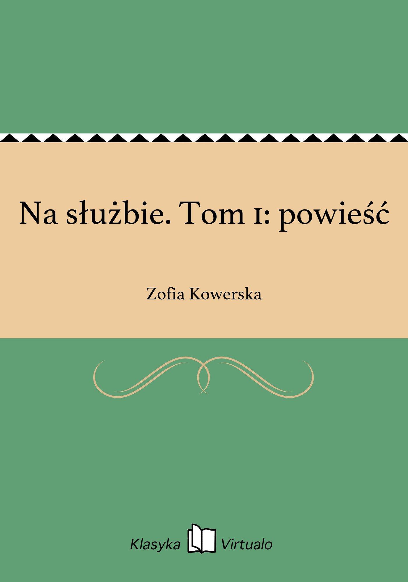 Na służbie. Tom 1: powieść - Ebook (Książka EPUB) do pobrania w formacie EPUB