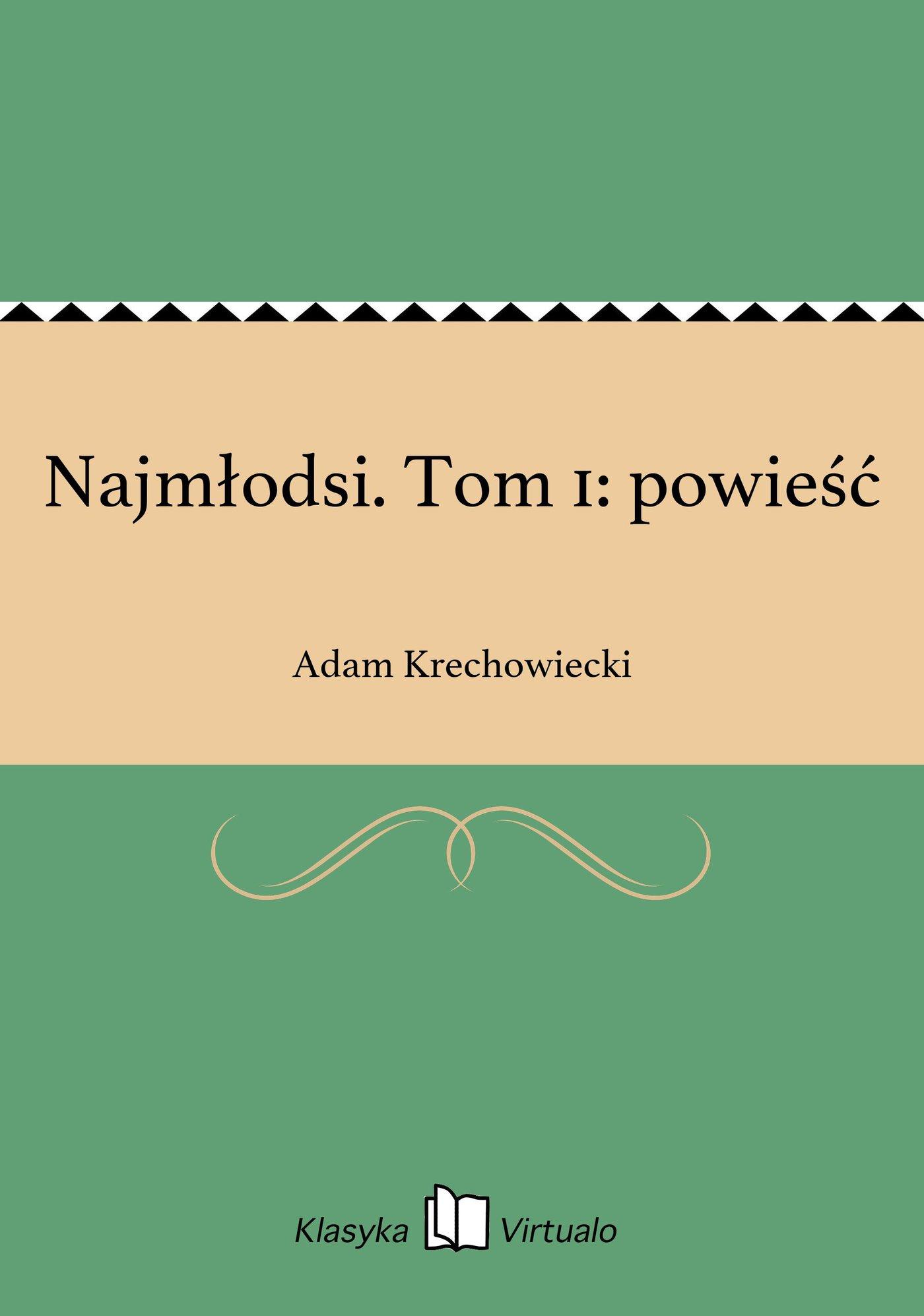 Najmłodsi. Tom 1: powieść - Ebook (Książka EPUB) do pobrania w formacie EPUB