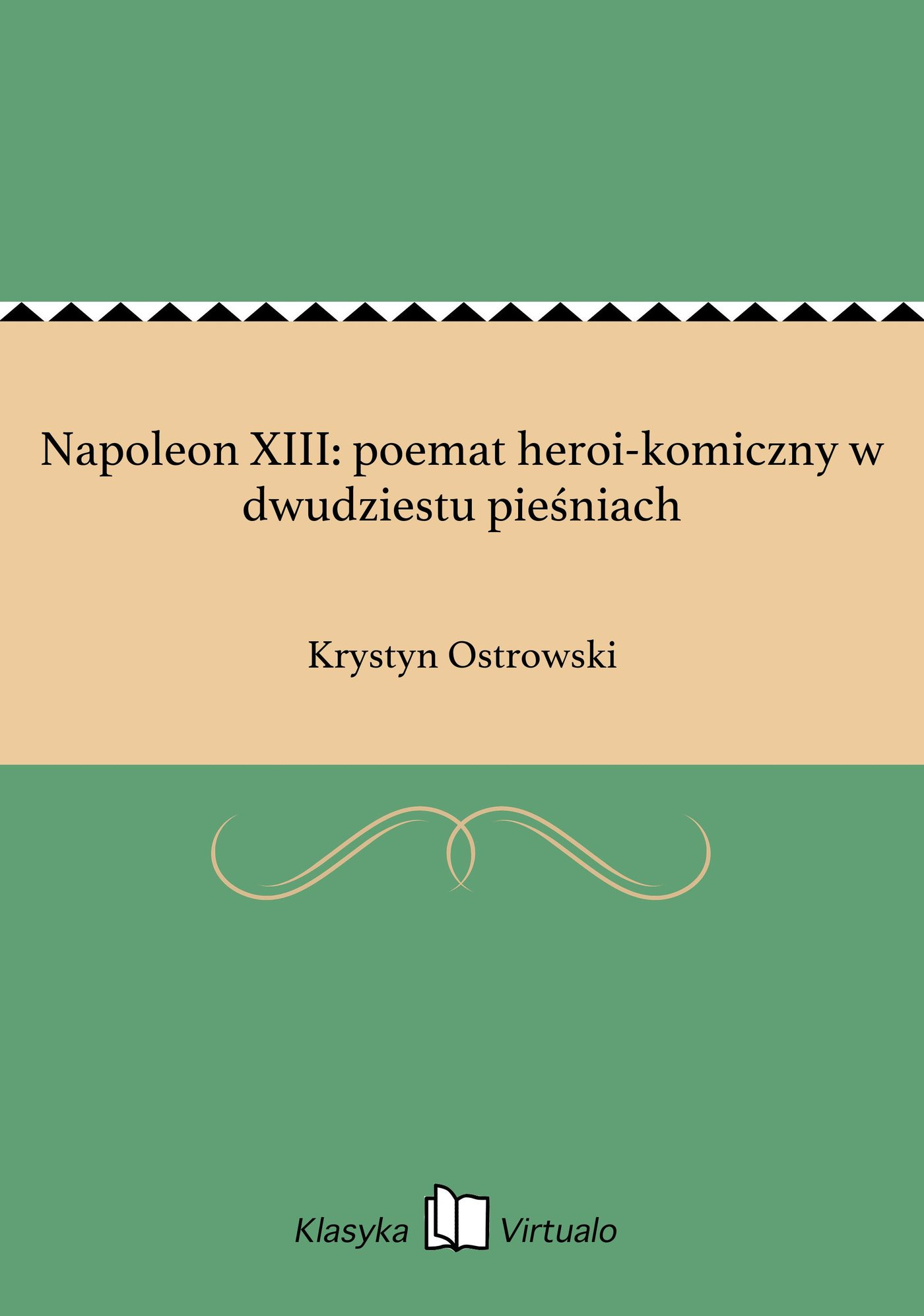 Napoleon XIII: poemat heroi-komiczny w dwudziestu pieśniach - Ebook (Książka EPUB) do pobrania w formacie EPUB