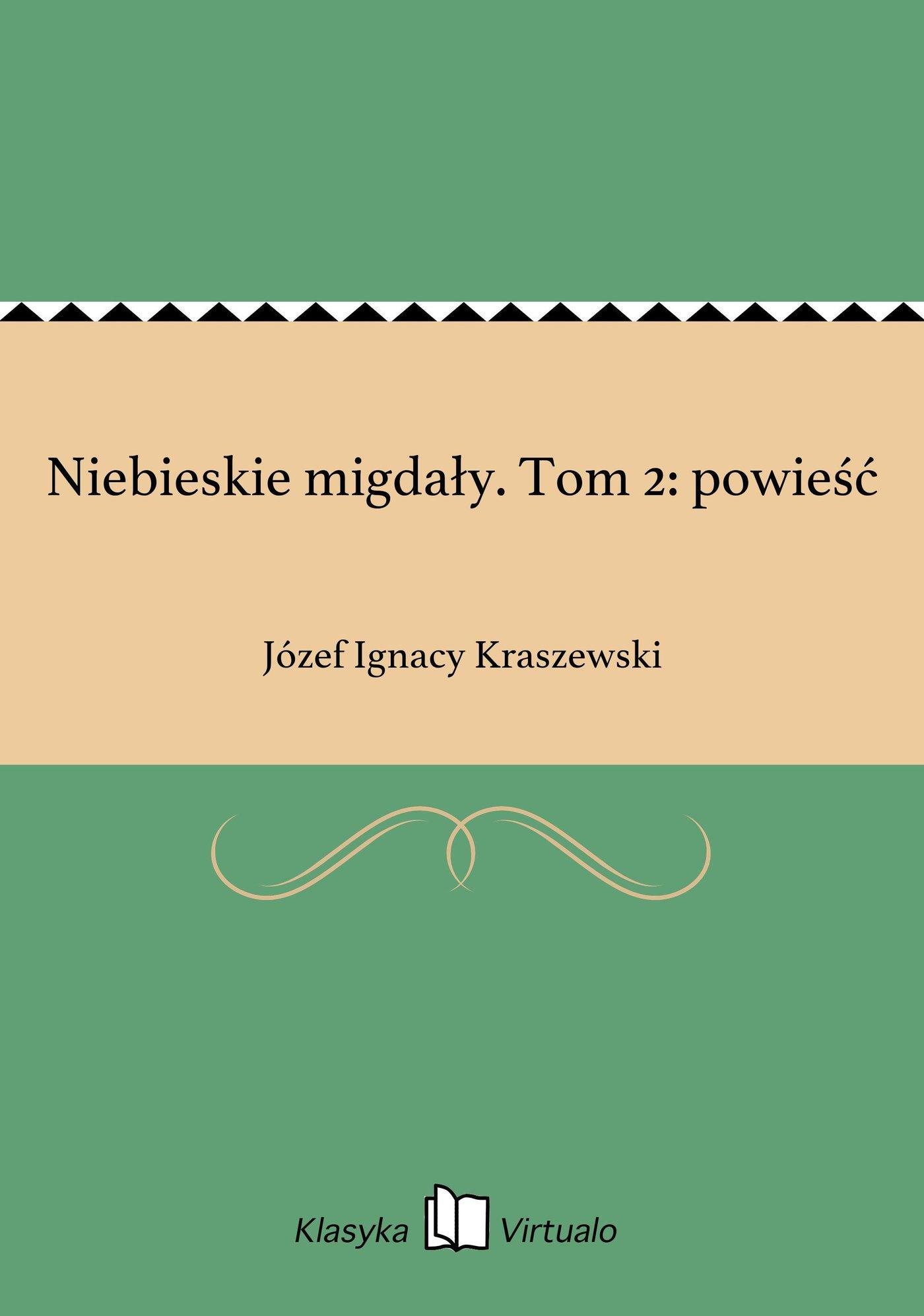 Niebieskie migdały. Tom 2: powieść - Ebook (Książka EPUB) do pobrania w formacie EPUB
