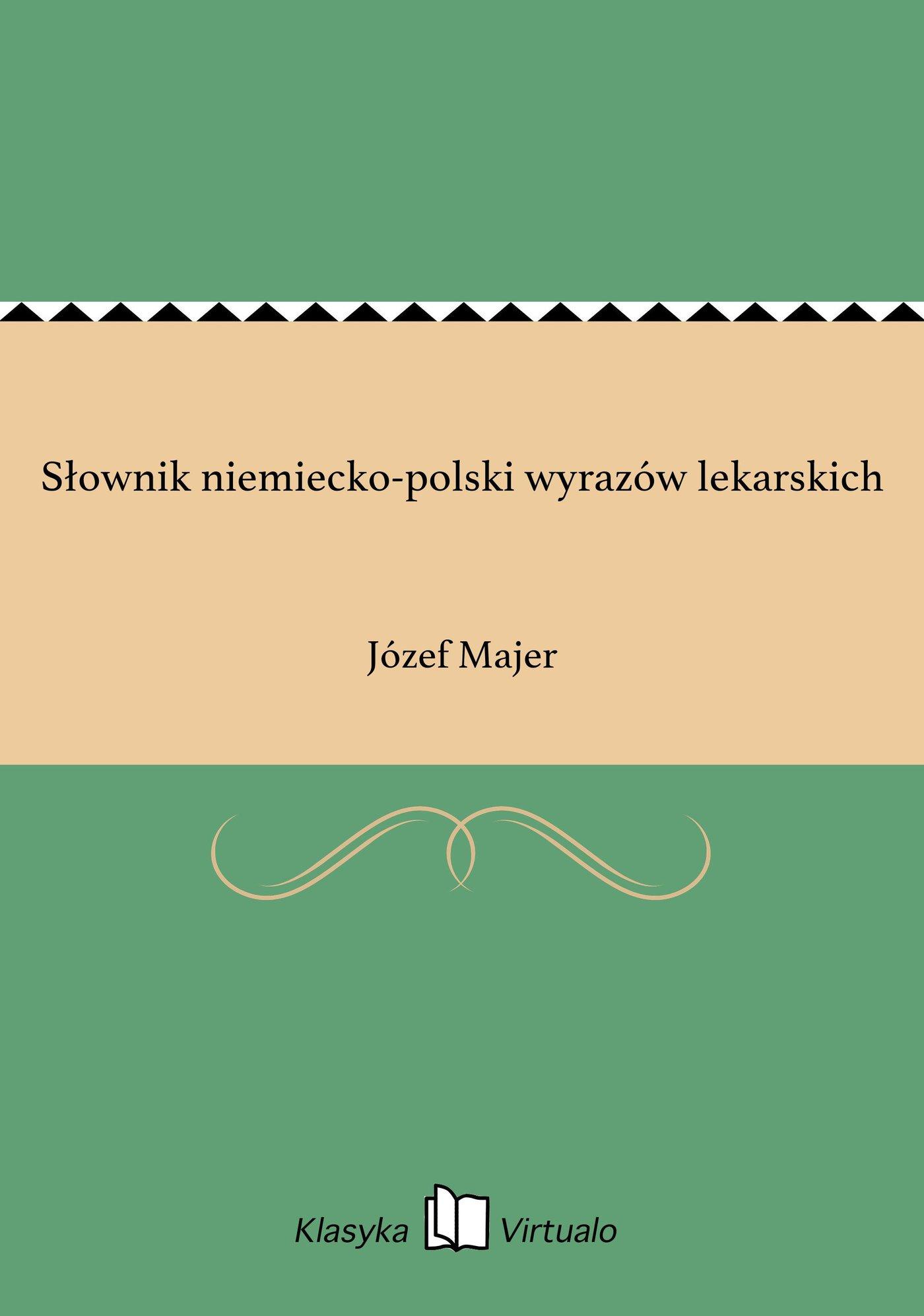 Słownik niemiecko-polski wyrazów lekarskich - Ebook (Książka EPUB) do pobrania w formacie EPUB