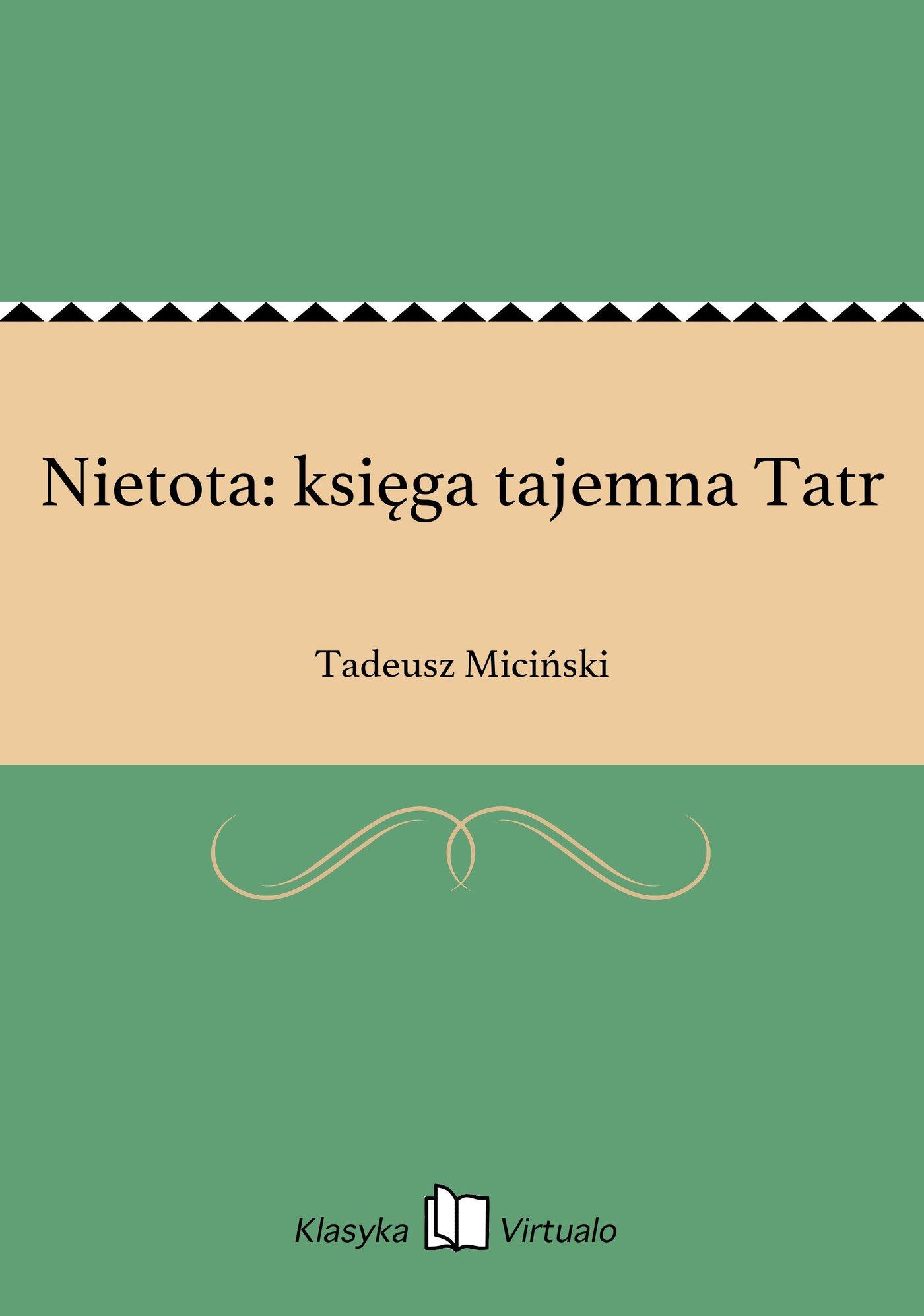 Nietota: księga tajemna Tatr - Ebook (Książka EPUB) do pobrania w formacie EPUB