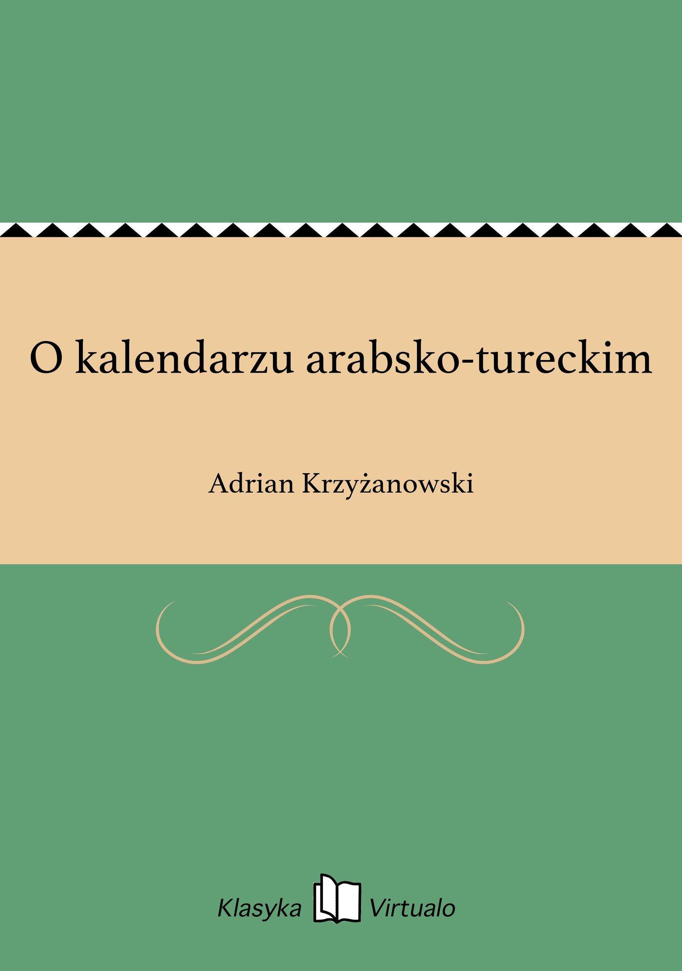 O kalendarzu arabsko-tureckim - Ebook (Książka EPUB) do pobrania w formacie EPUB
