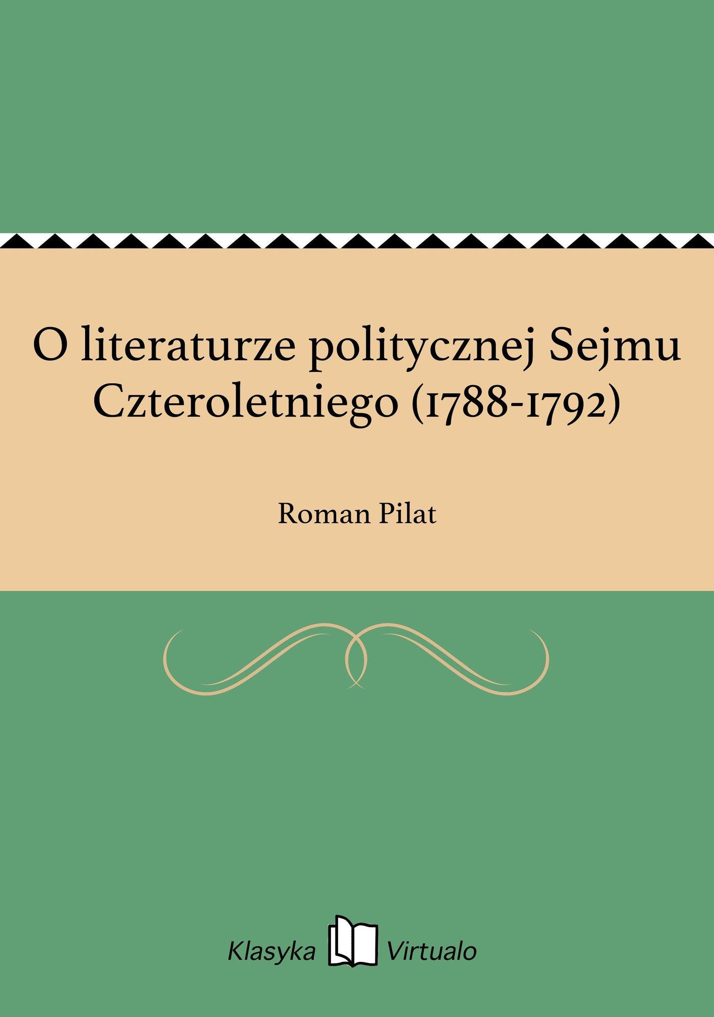 O literaturze politycznej Sejmu Czteroletniego (1788-1792) - Ebook (Książka EPUB) do pobrania w formacie EPUB