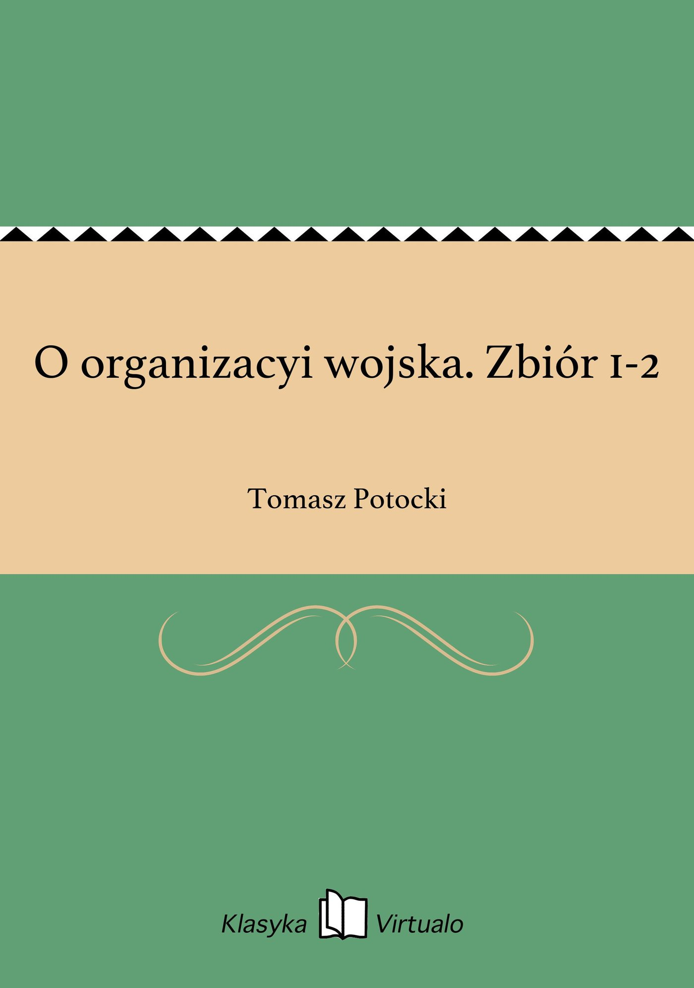O organizacyi wojska. Zbiór 1-2 - Ebook (Książka EPUB) do pobrania w formacie EPUB