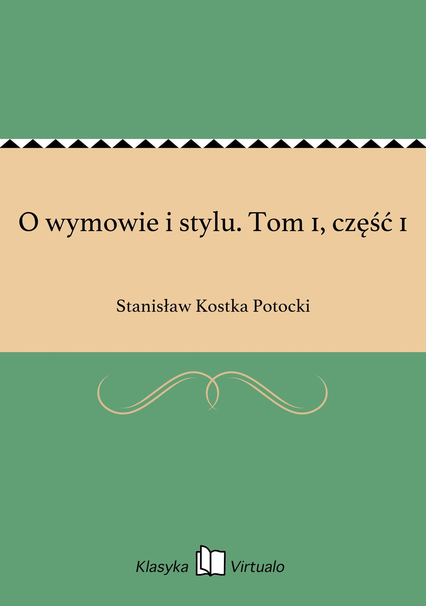 O wymowie i stylu. Tom 1, część 1 - Ebook (Książka EPUB) do pobrania w formacie EPUB