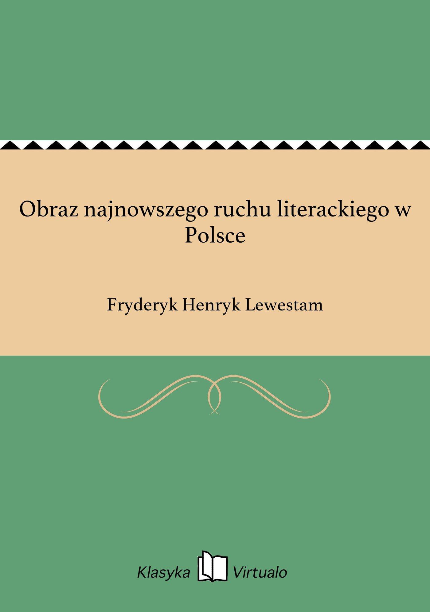 Obraz najnowszego ruchu literackiego w Polsce - Ebook (Książka EPUB) do pobrania w formacie EPUB