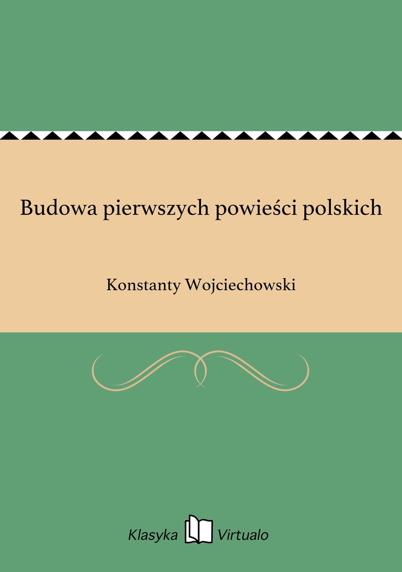 Budowa pierwszych powieści polskich - Ebook (Książka EPUB) do pobrania w formacie EPUB