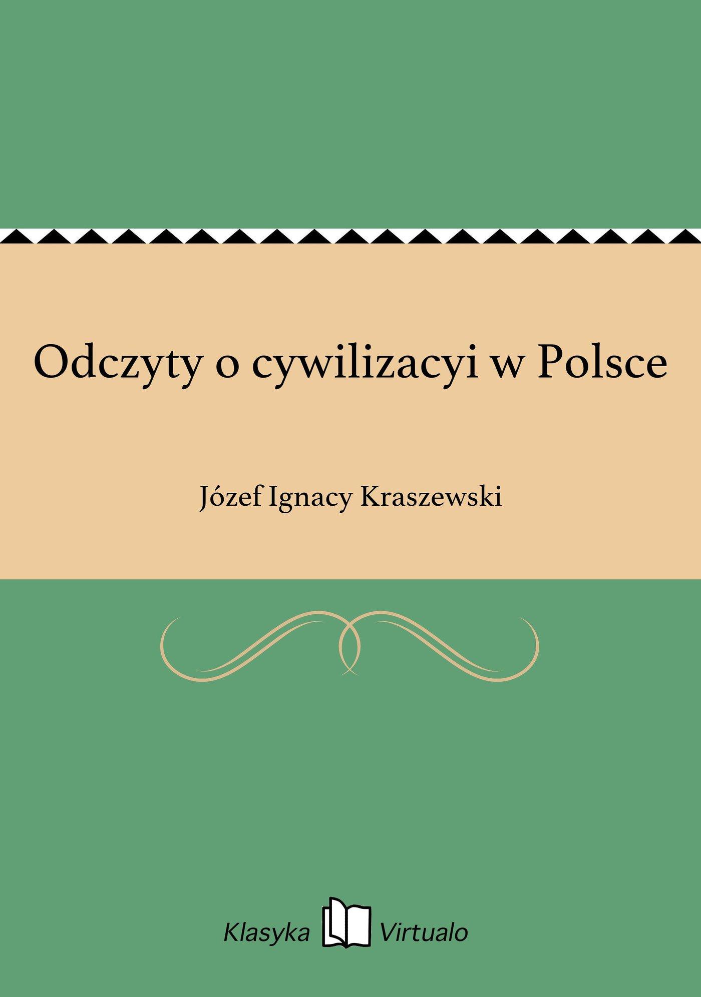 Odczyty o cywilizacyi w Polsce - Ebook (Książka EPUB) do pobrania w formacie EPUB