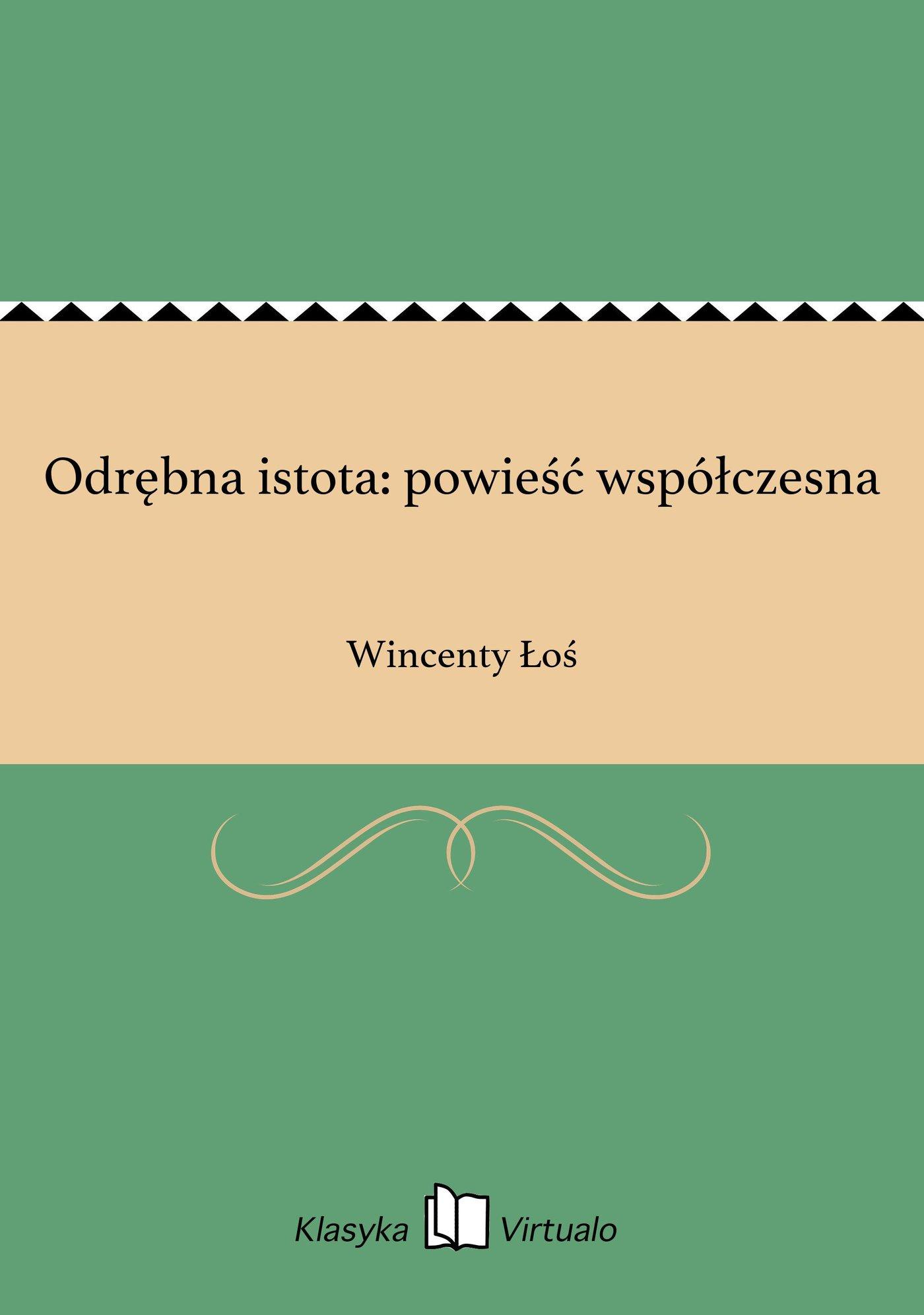 Odrębna istota: powieść współczesna - Ebook (Książka EPUB) do pobrania w formacie EPUB