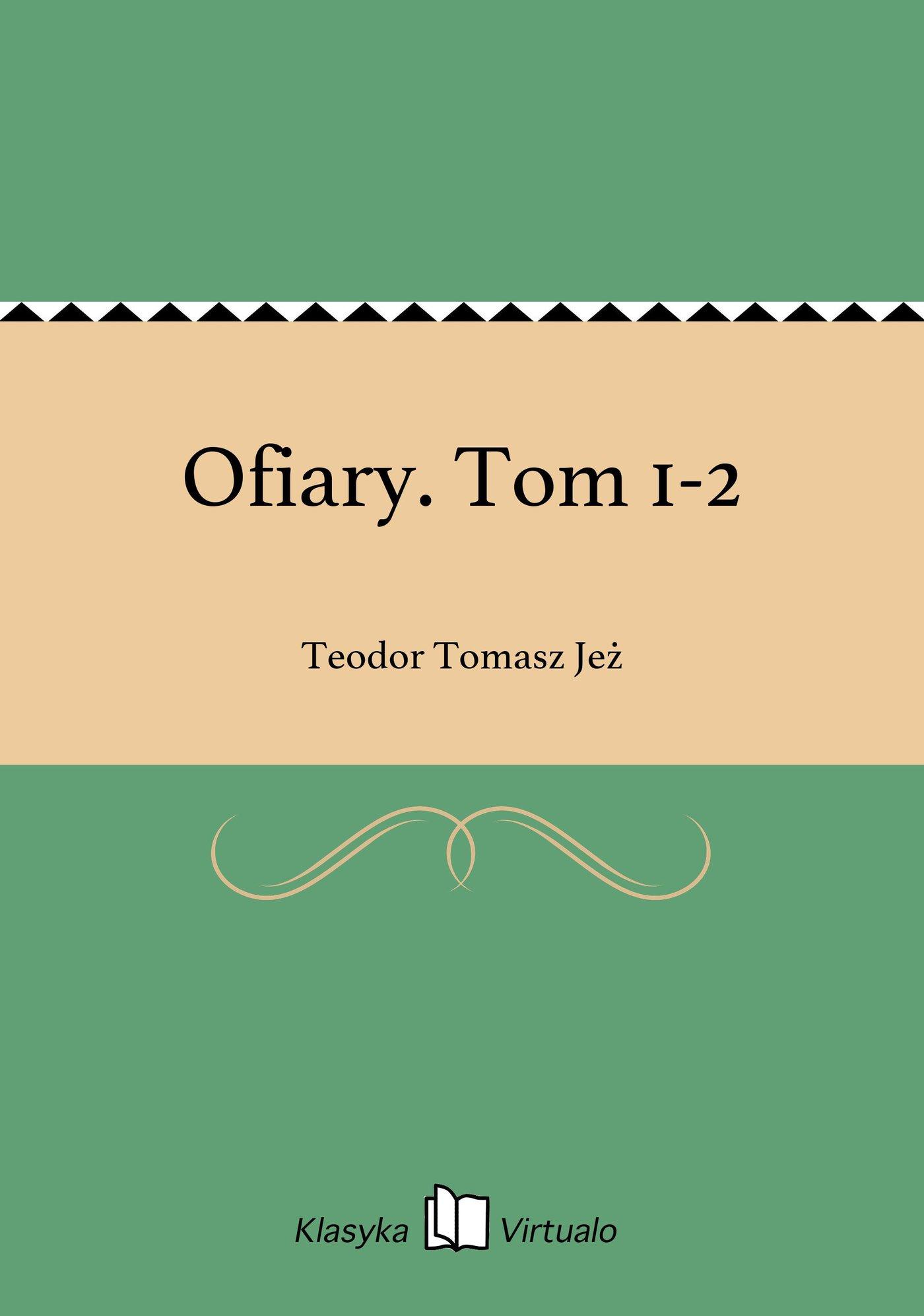 Ofiary. Tom 1-2 - Ebook (Książka EPUB) do pobrania w formacie EPUB