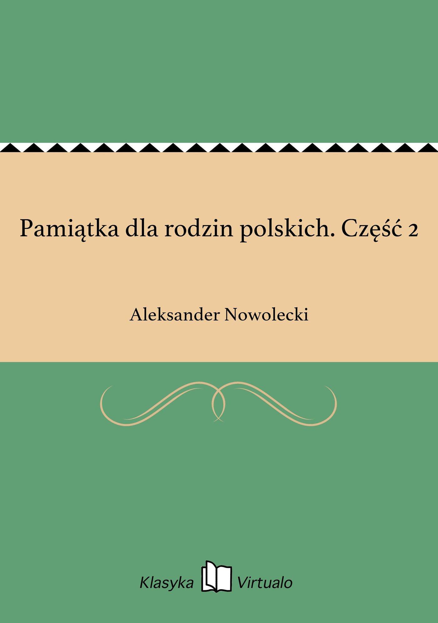 Pamiątka dla rodzin polskich. Część 2 - Ebook (Książka EPUB) do pobrania w formacie EPUB