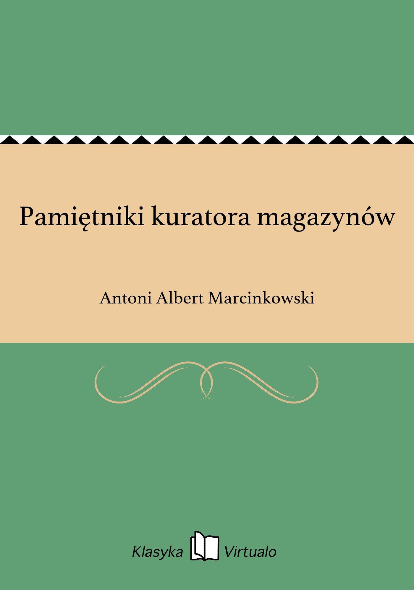 Pamiętniki kuratora magazynów - Ebook (Książka EPUB) do pobrania w formacie EPUB
