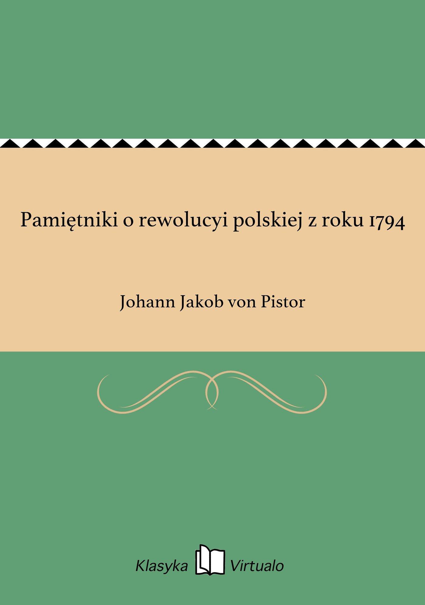 Pamiętniki o rewolucyi polskiej z roku 1794 - Ebook (Książka EPUB) do pobrania w formacie EPUB