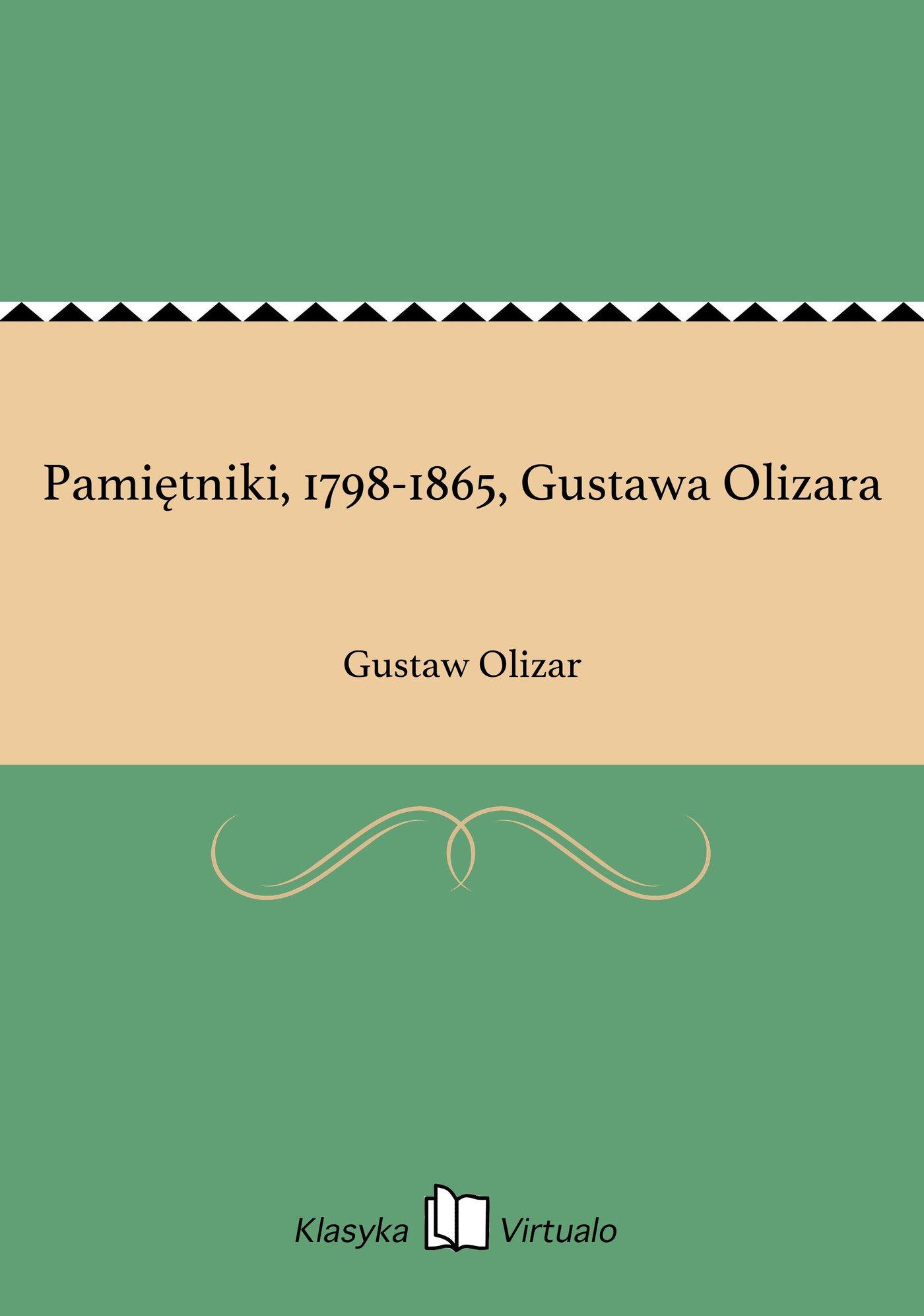 Pamiętniki, 1798-1865, Gustawa Olizara - Ebook (Książka EPUB) do pobrania w formacie EPUB