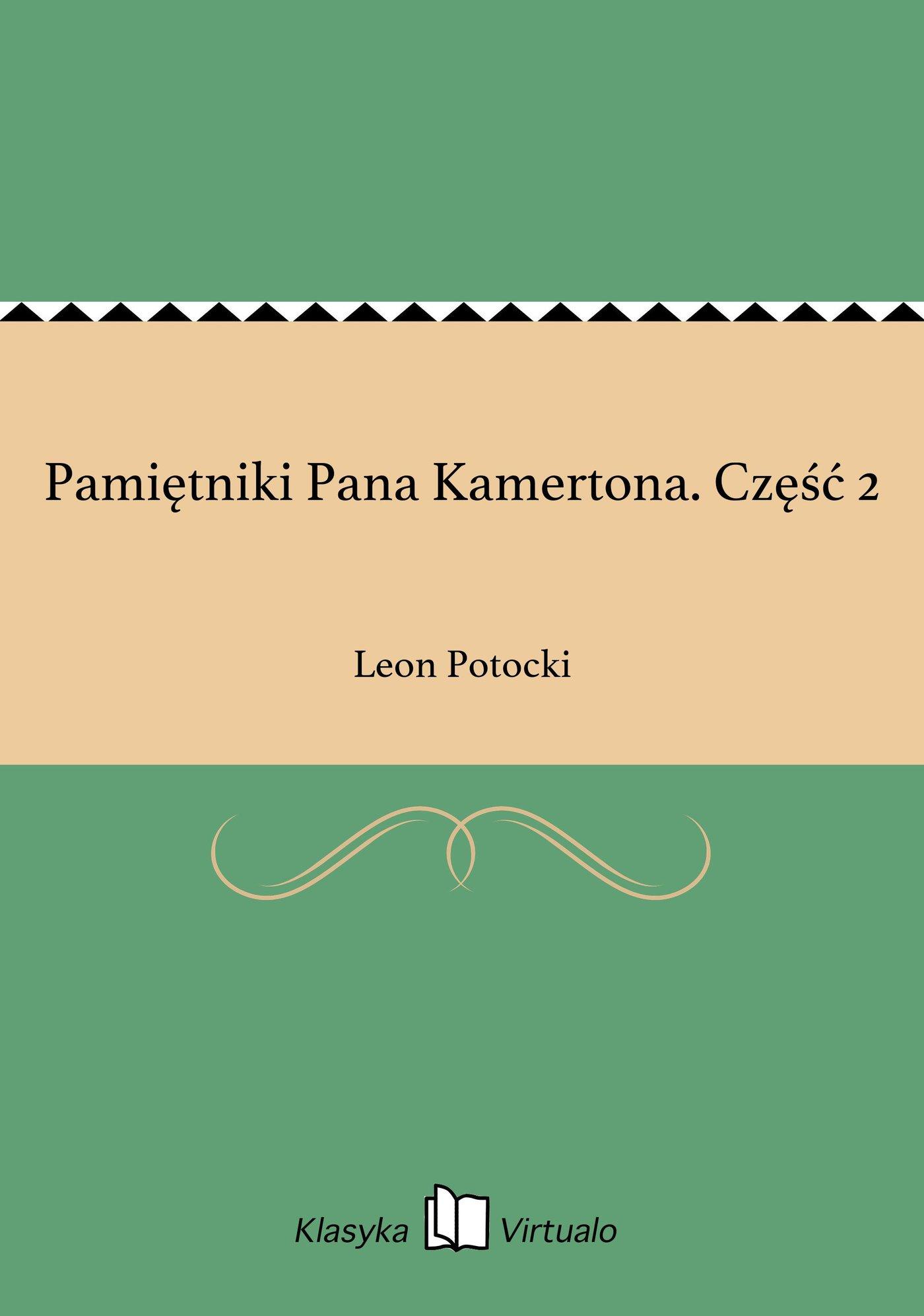 Pamiętniki Pana Kamertona. Część 2 - Ebook (Książka EPUB) do pobrania w formacie EPUB
