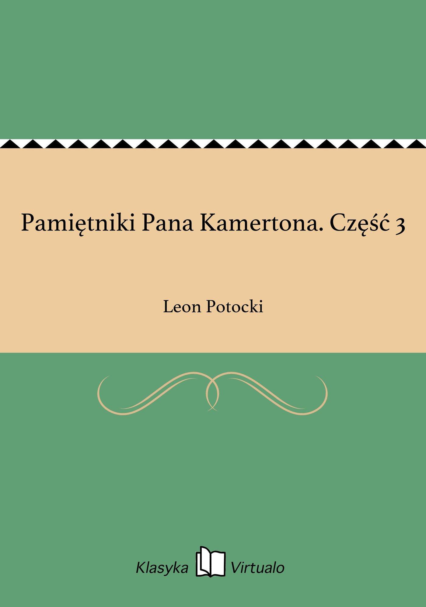 Pamiętniki Pana Kamertona. Część 3 - Ebook (Książka EPUB) do pobrania w formacie EPUB