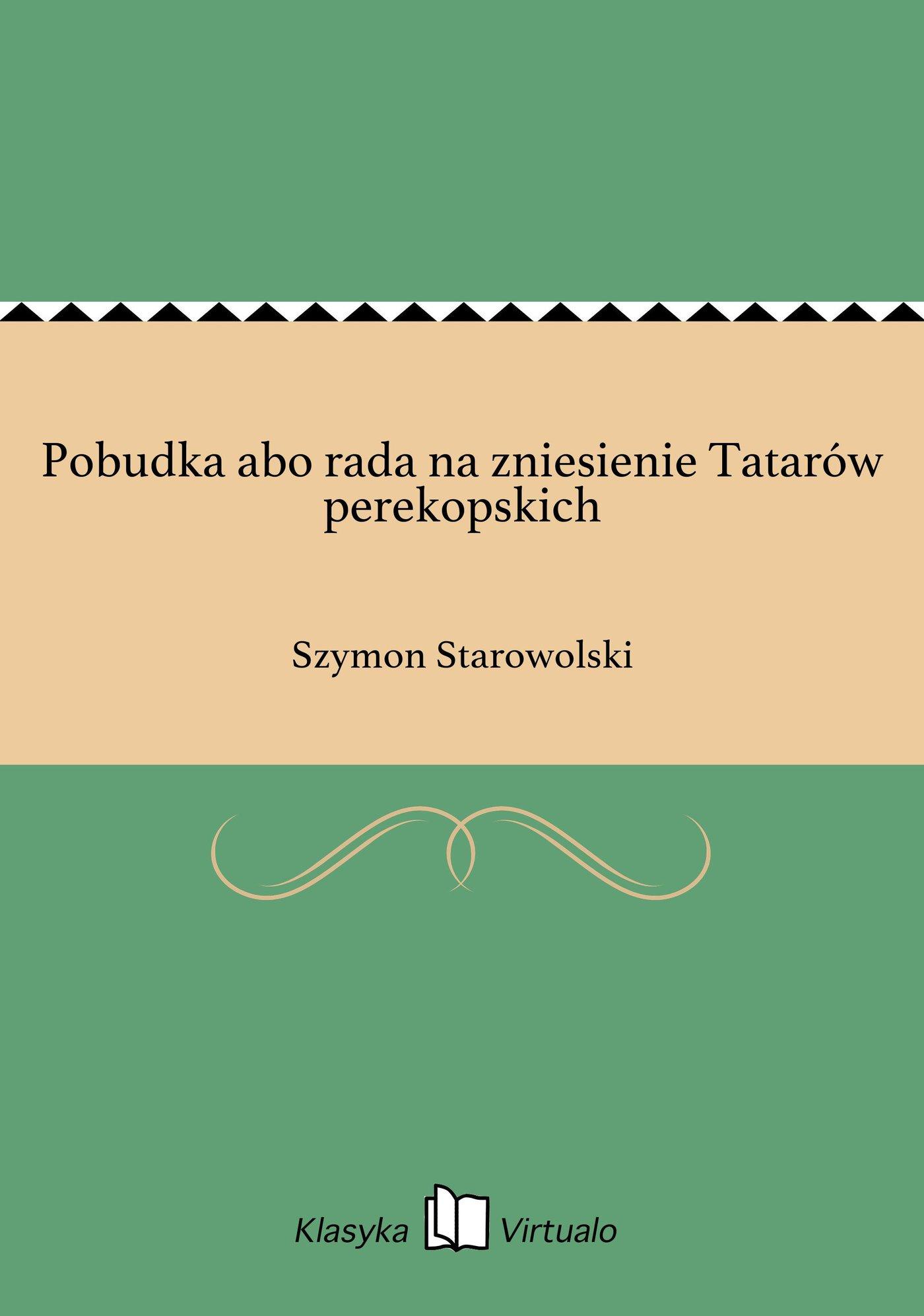 Pobudka abo rada na zniesienie Tatarów perekopskich - Ebook (Książka EPUB) do pobrania w formacie EPUB
