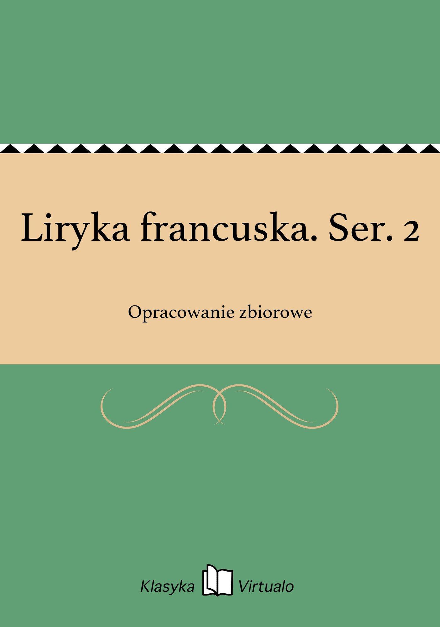 Liryka francuska. Ser. 2 - Ebook (Książka EPUB) do pobrania w formacie EPUB