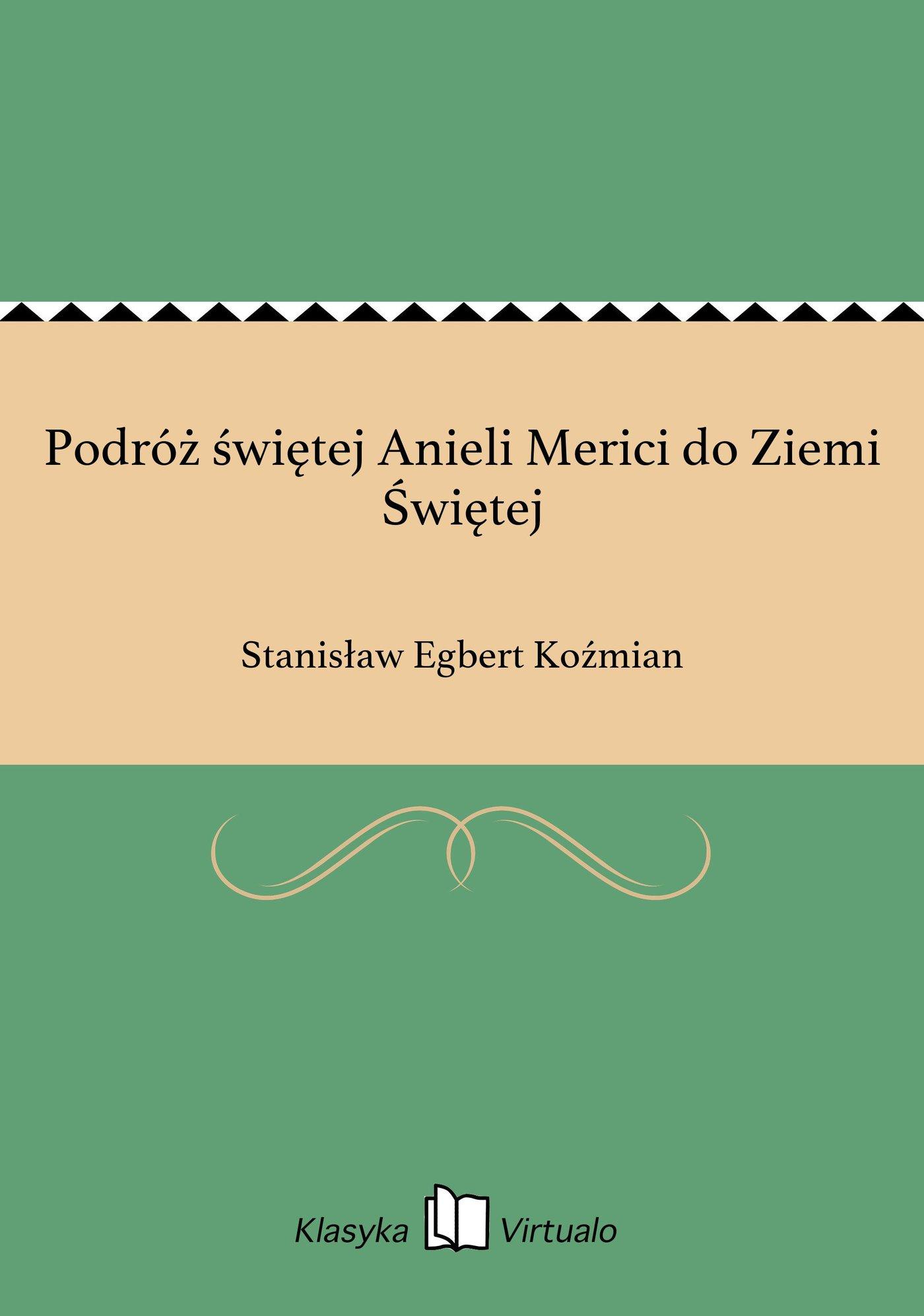 Podróż świętej Anieli Merici do Ziemi Świętej - Ebook (Książka EPUB) do pobrania w formacie EPUB