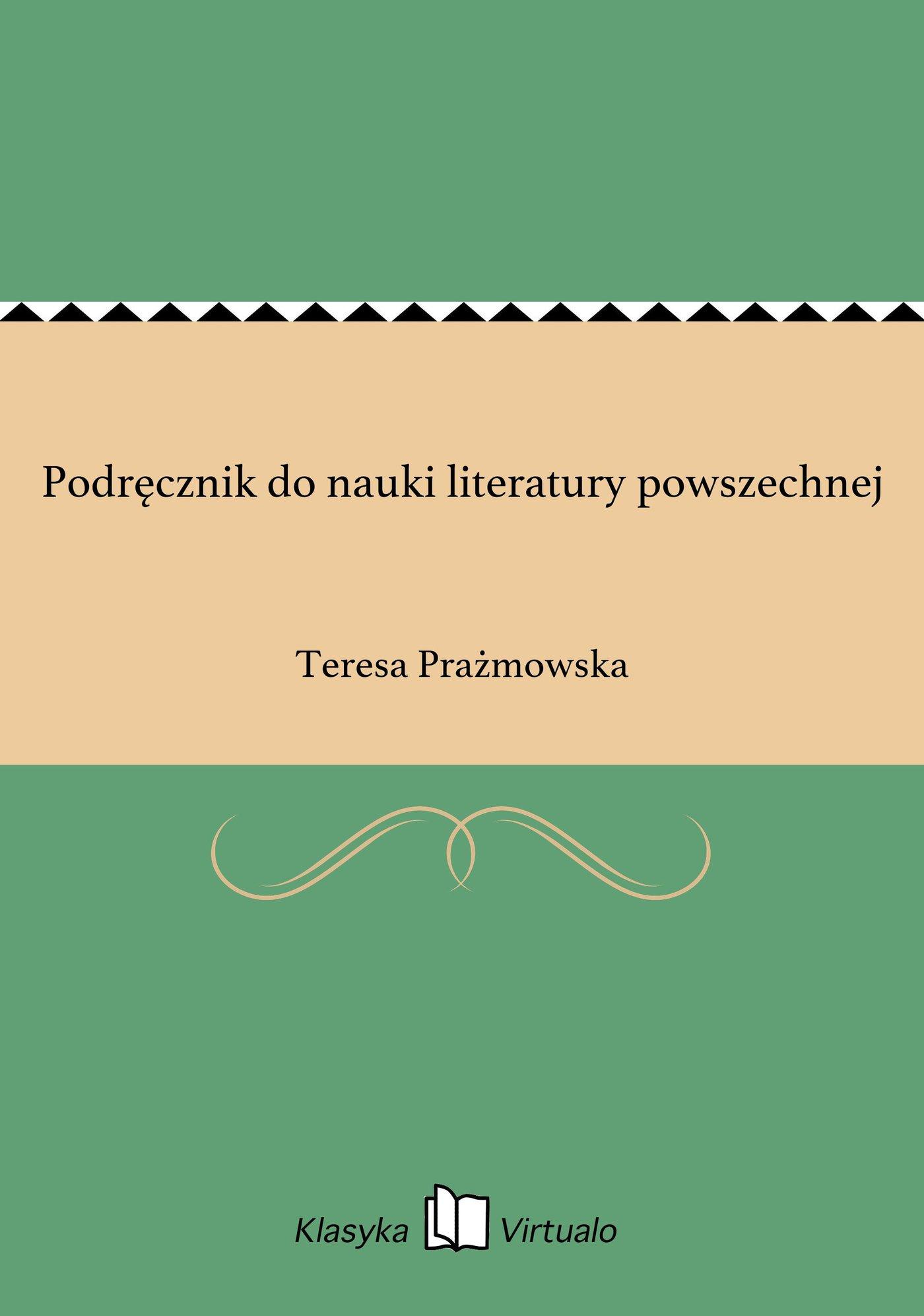 Podręcznik do nauki literatury powszechnej - Ebook (Książka EPUB) do pobrania w formacie EPUB