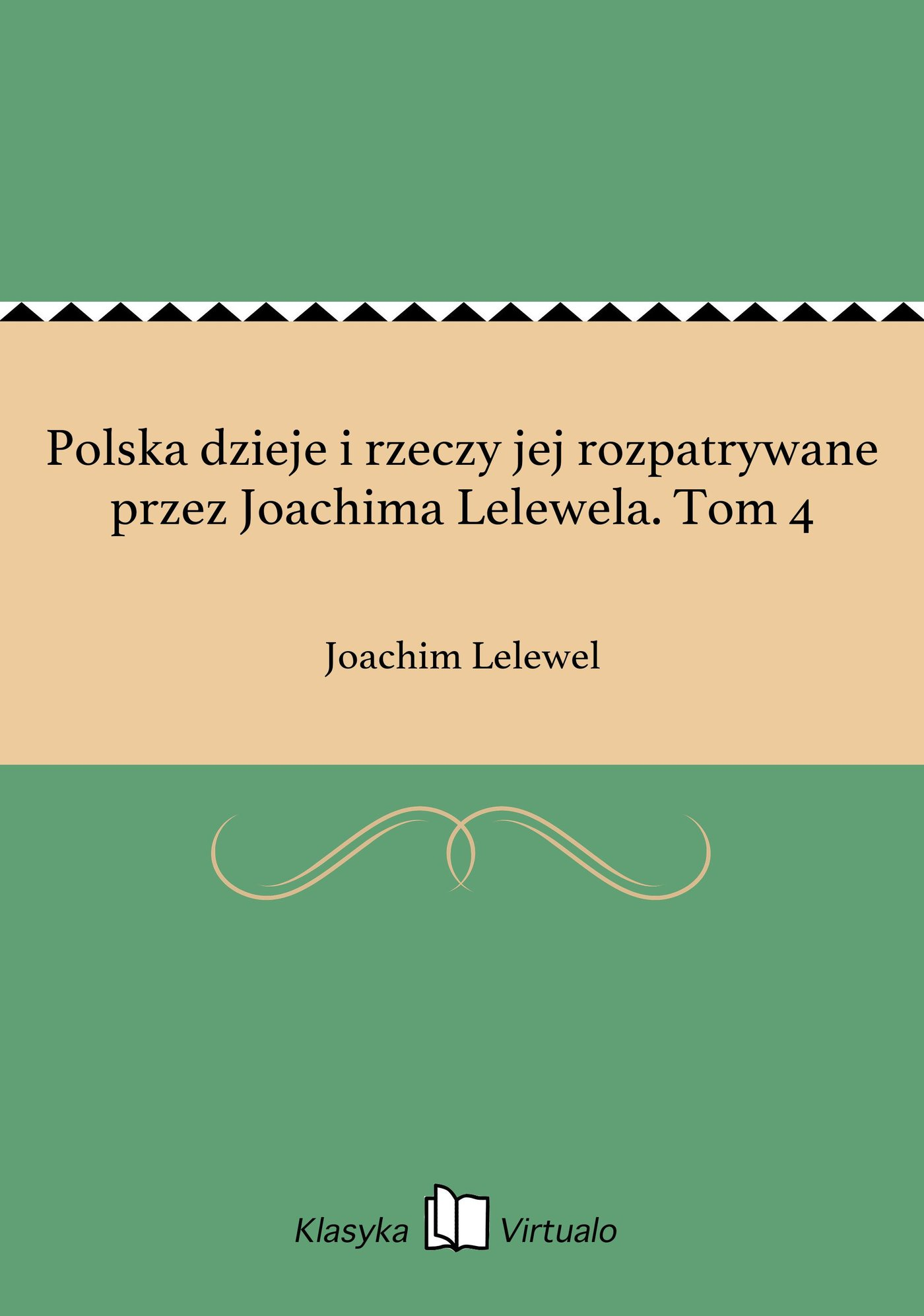 Polska dzieje i rzeczy jej rozpatrywane przez Joachima Lelewela. Tom 4 - Ebook (Książka EPUB) do pobrania w formacie EPUB