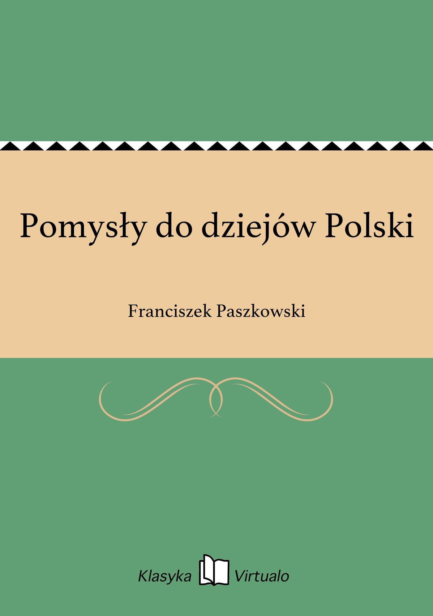 Pomysły do dziejów Polski - Ebook (Książka EPUB) do pobrania w formacie EPUB