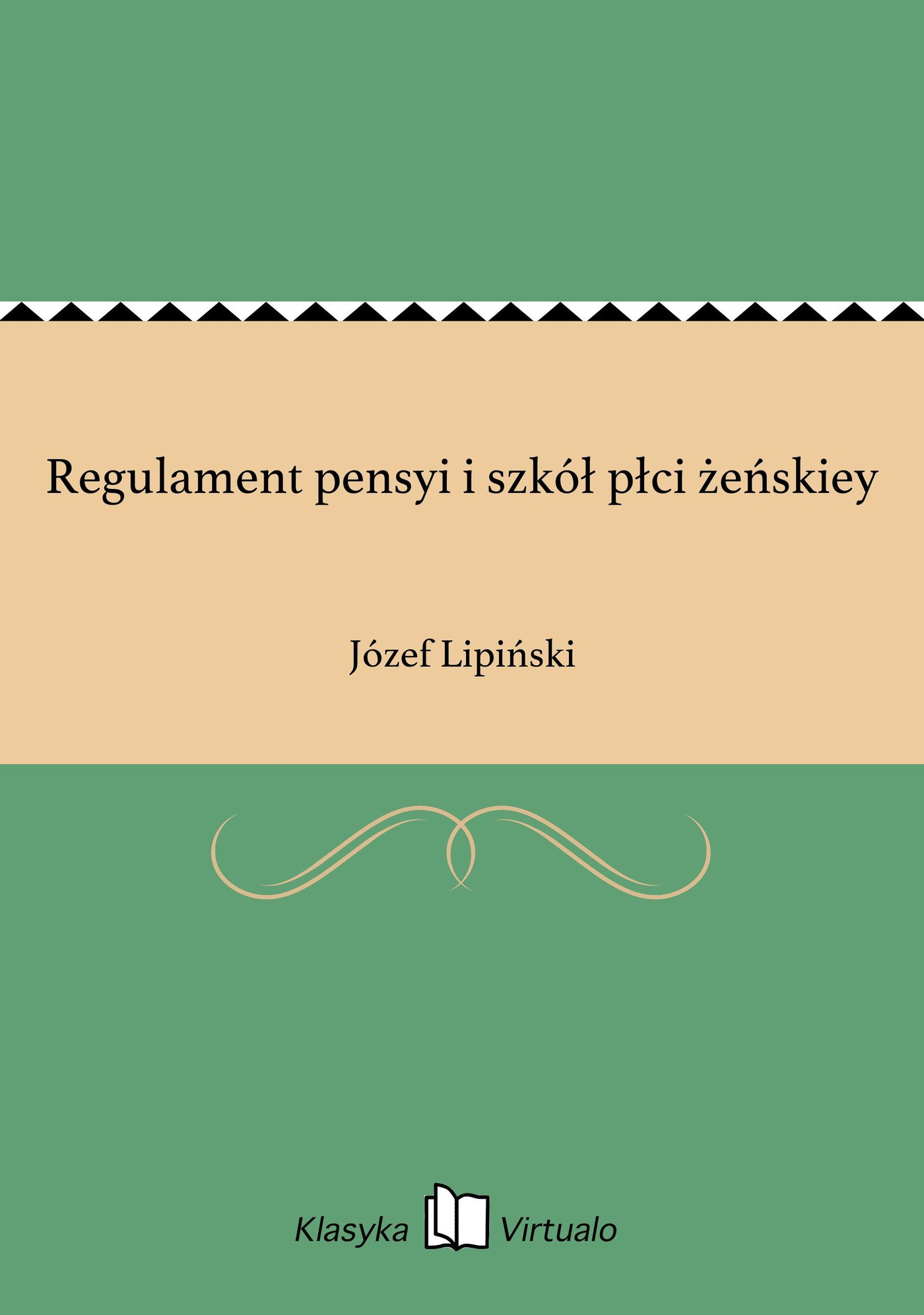 Regulament pensyi i szkół płci żeńskiey - Ebook (Książka EPUB) do pobrania w formacie EPUB
