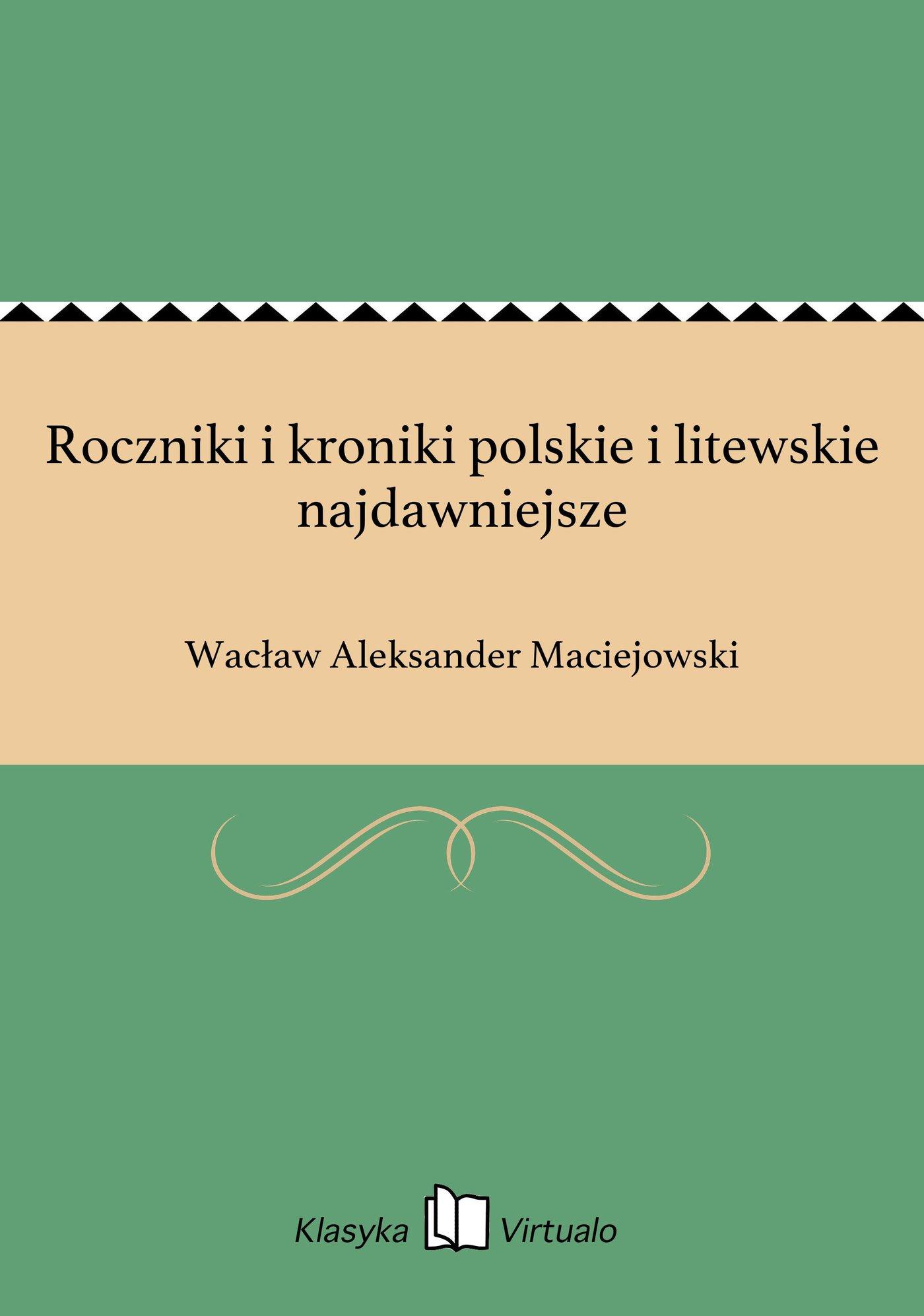 Roczniki i kroniki polskie i litewskie najdawniejsze - Ebook (Książka EPUB) do pobrania w formacie EPUB