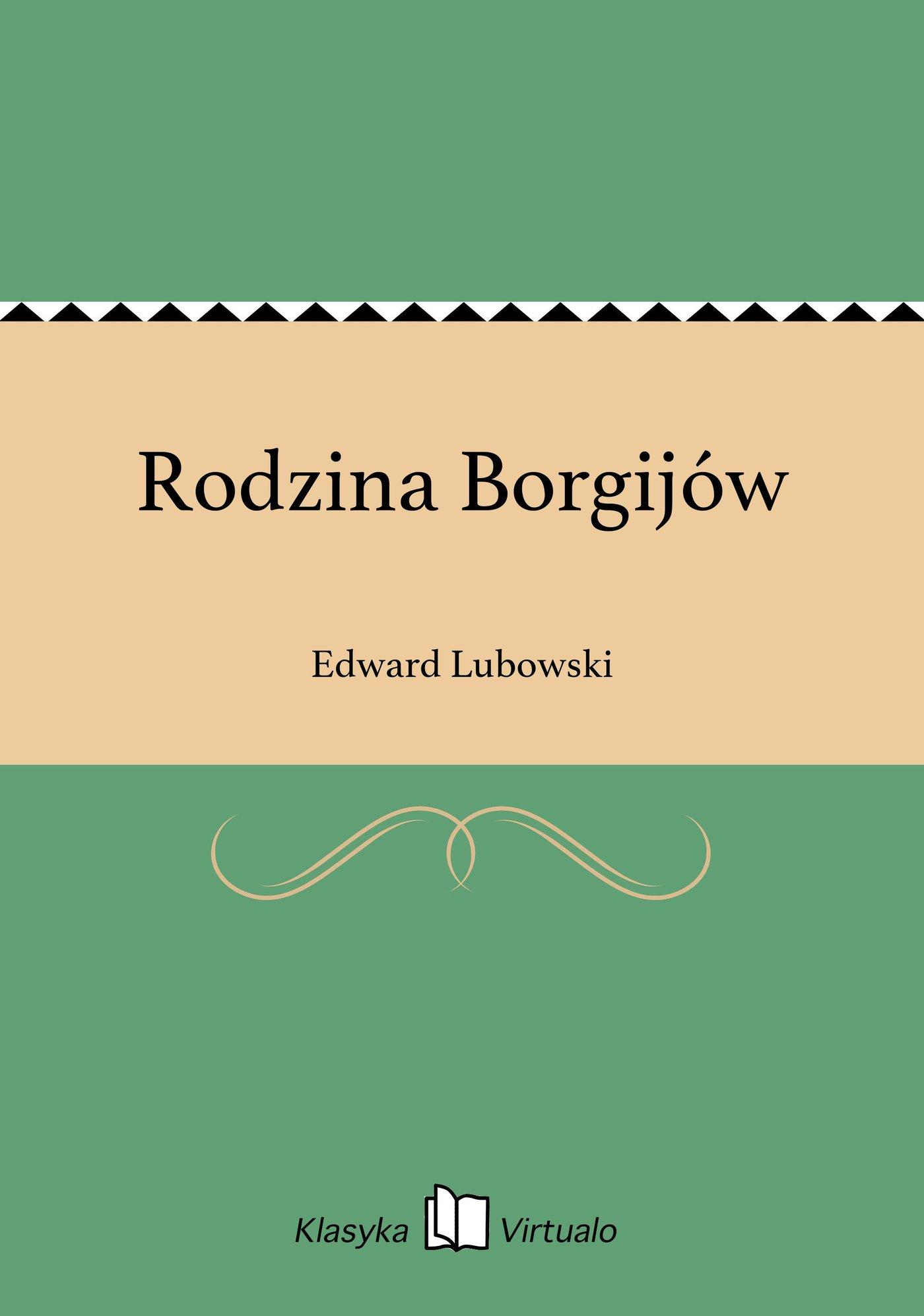 Rodzina Borgijów - Ebook (Książka EPUB) do pobrania w formacie EPUB