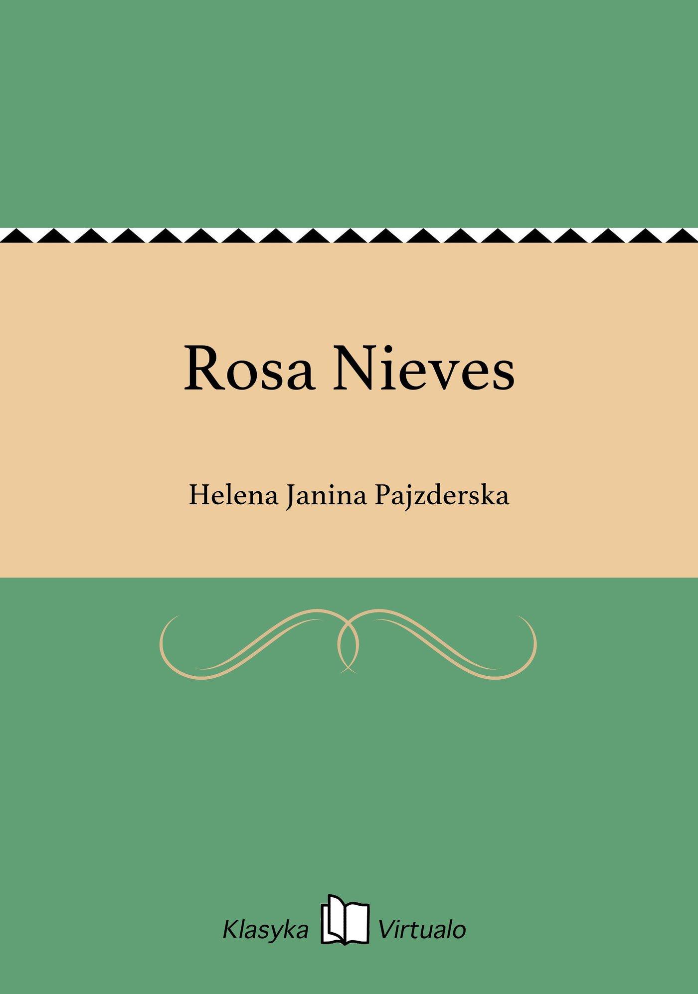 Rosa Nieves - Ebook (Książka EPUB) do pobrania w formacie EPUB