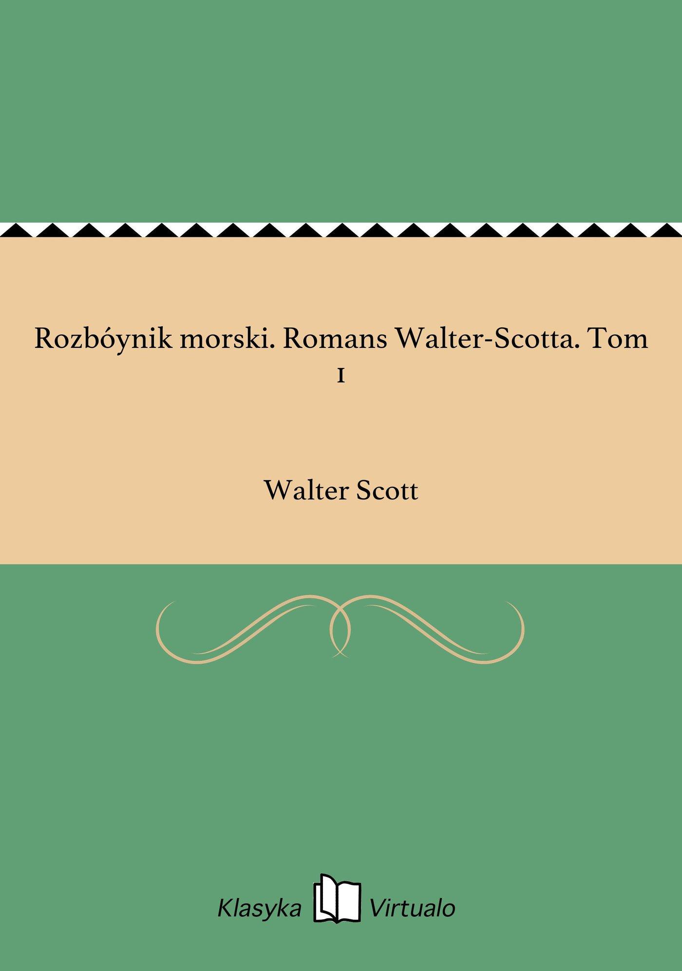 Rozbóynik morski. Romans Walter-Scotta. Tom 1 - Ebook (Książka EPUB) do pobrania w formacie EPUB