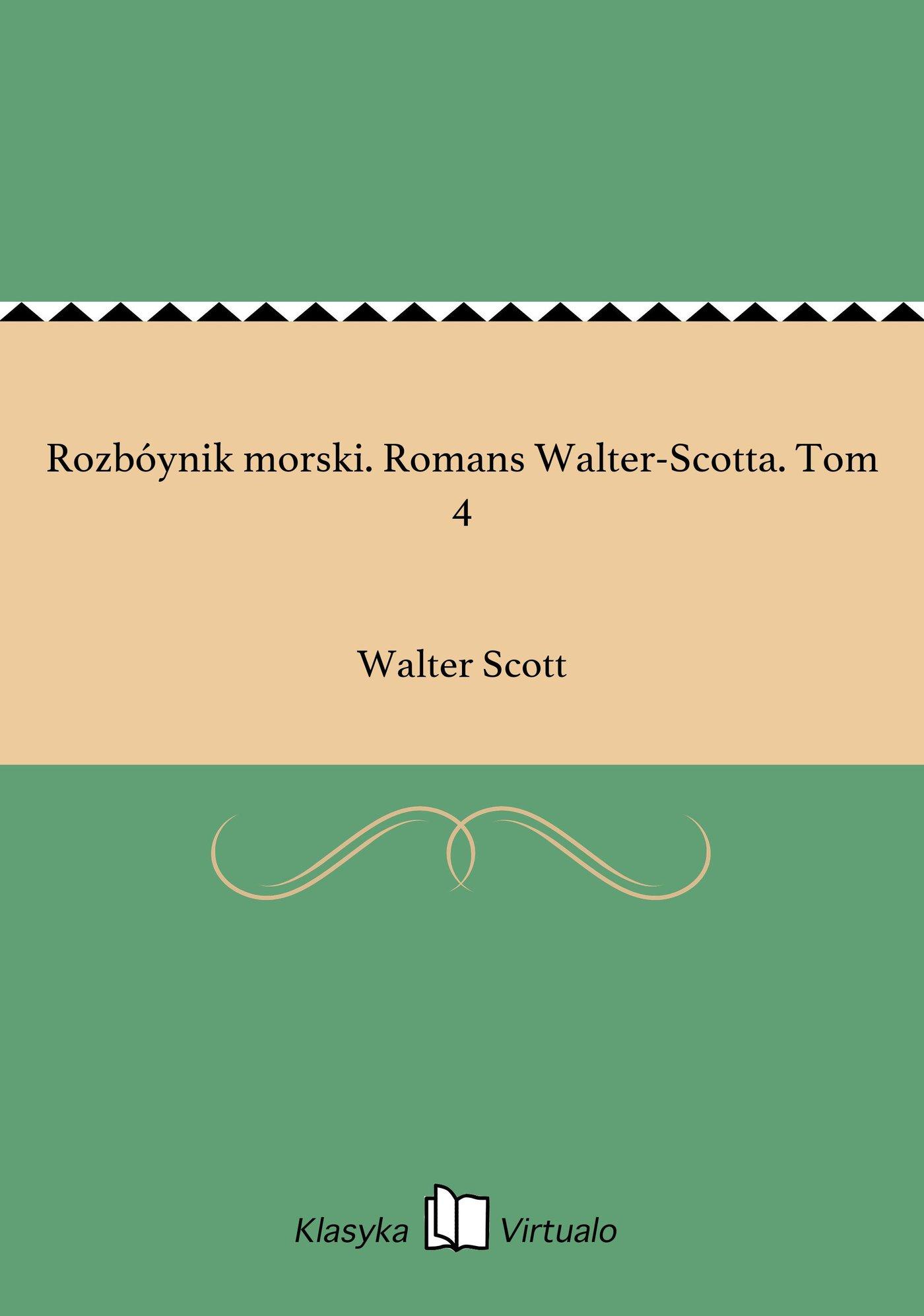 Rozbóynik morski. Romans Walter-Scotta. Tom 4 - Ebook (Książka EPUB) do pobrania w formacie EPUB