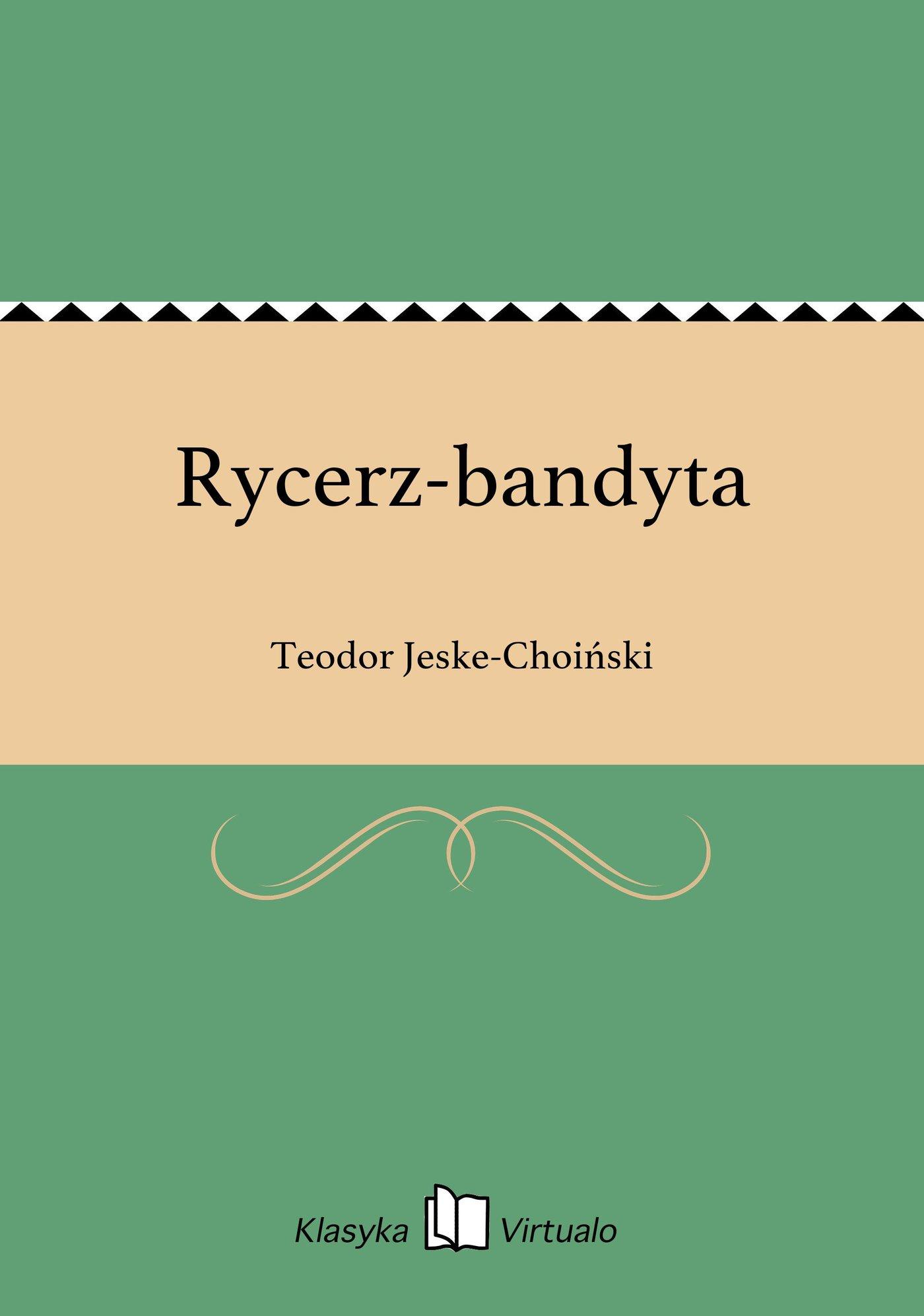 Rycerz-bandyta - Ebook (Książka EPUB) do pobrania w formacie EPUB
